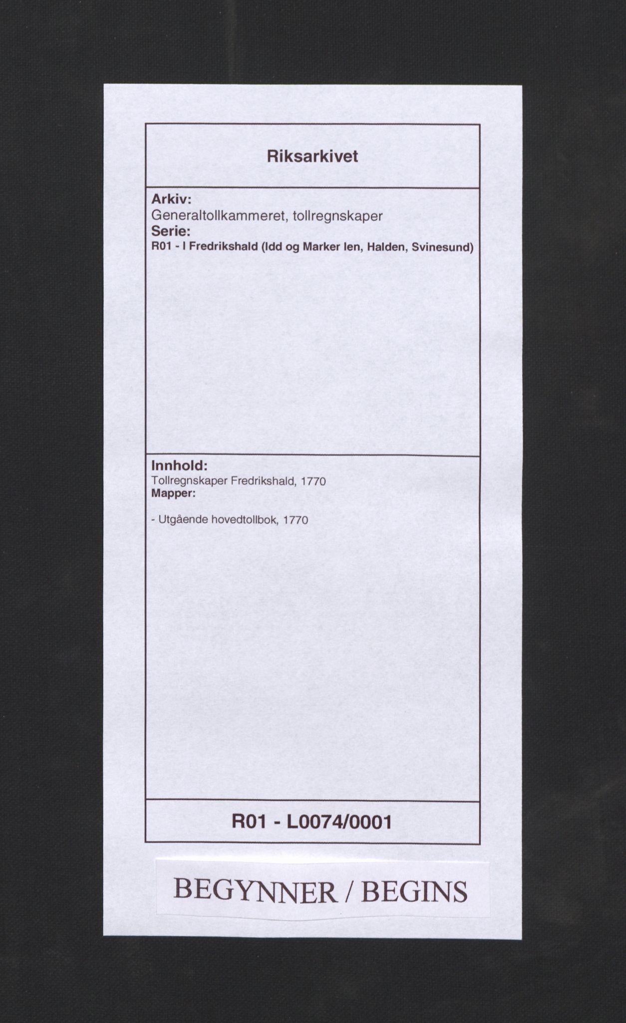 RA, Generaltollkammeret, tollregnskaper, R01/L0074: Tollregnskaper Fredrikshald, 1770