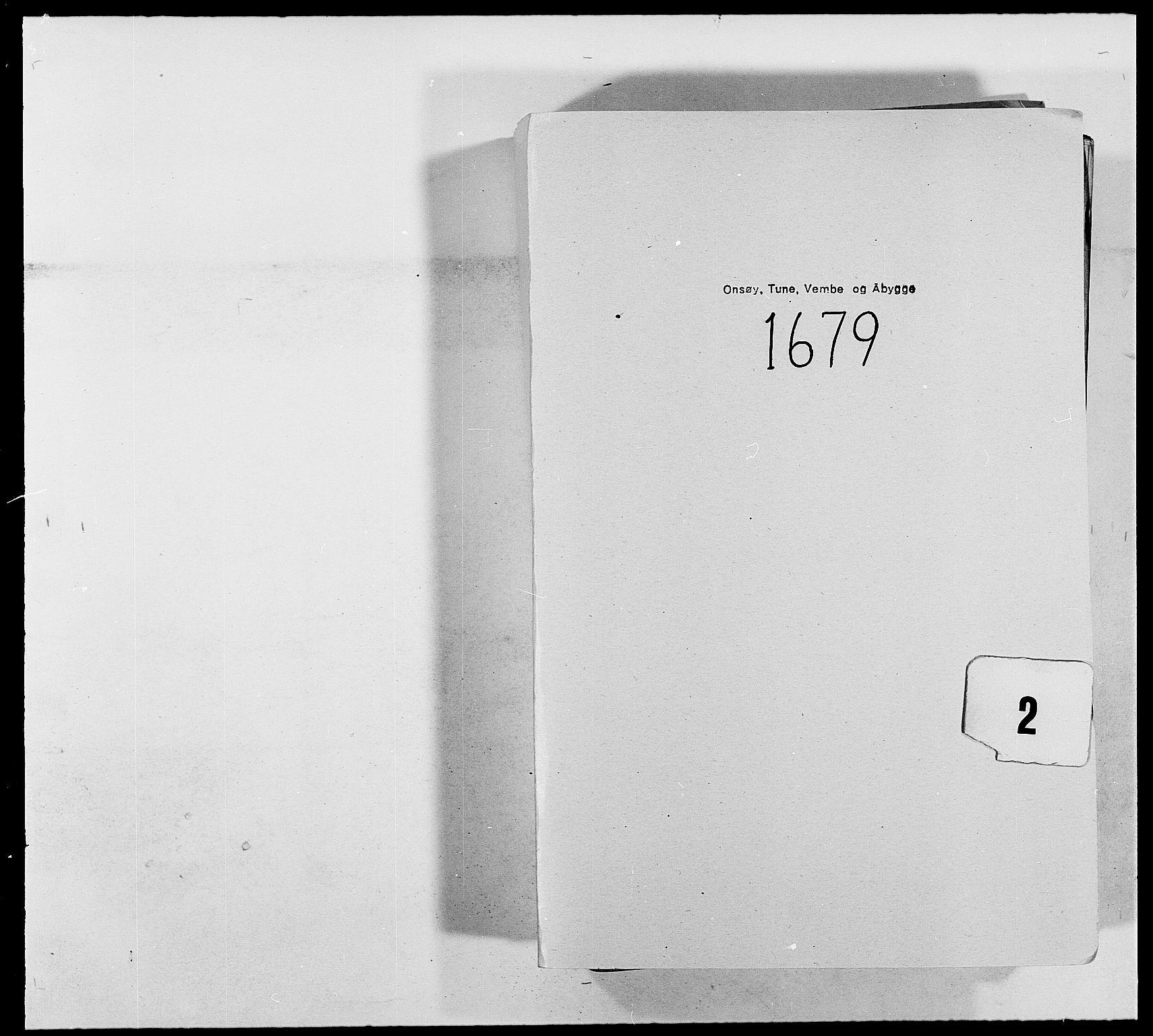 RA, Rentekammeret inntil 1814, Reviderte regnskaper, Fogderegnskap, R03/L0110: Fogderegnskap Onsøy, Tune, Veme og Åbygge fogderi, 1678-1679, s. 1
