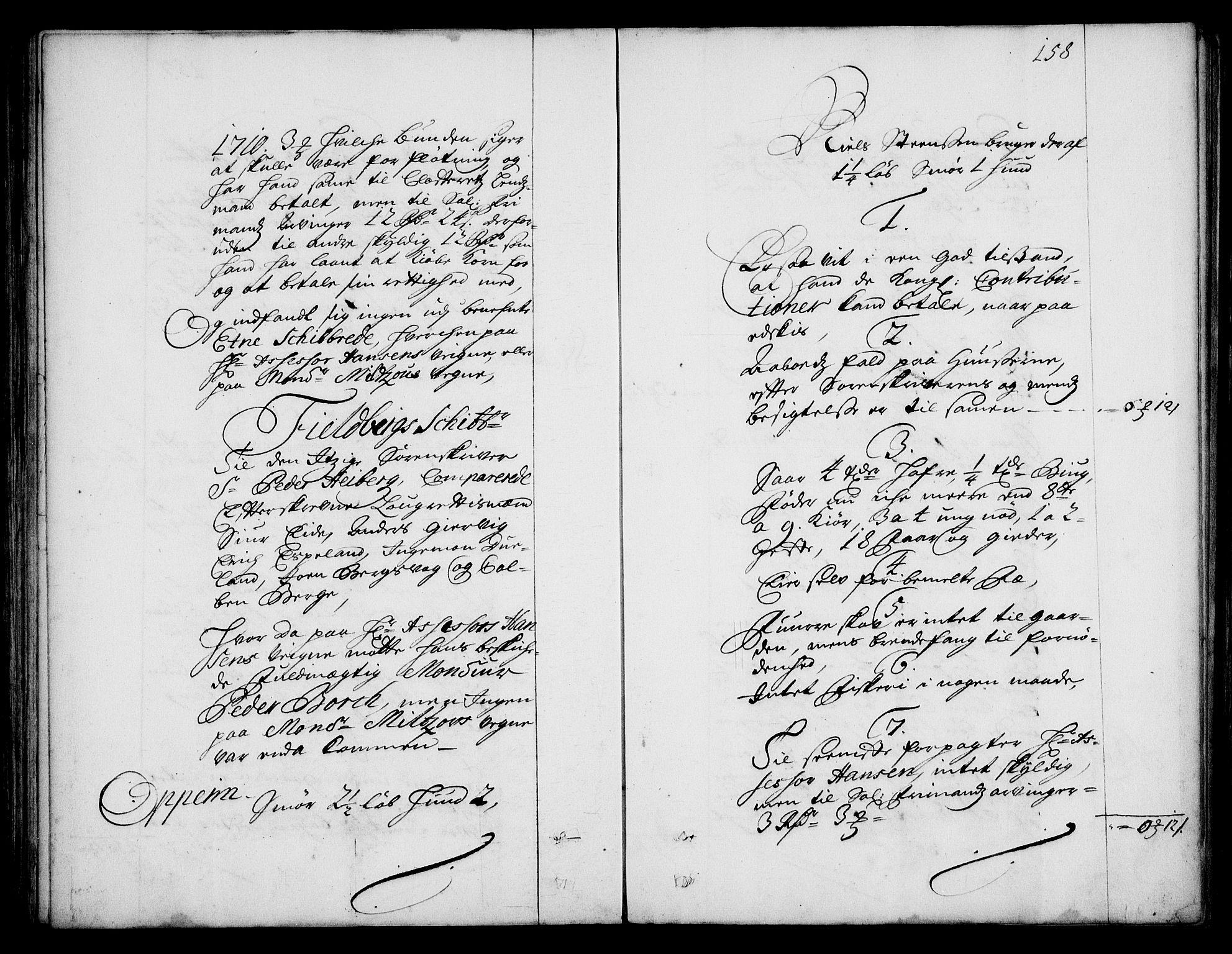 RA, Rentekammeret inntil 1814, Realistisk ordnet avdeling, On/L0003: [Jj 4]: Kommisjonsforretning over Vilhelm Hanssøns forpaktning av Halsnøy klosters gods, 1712-1722, s. 157b-158a