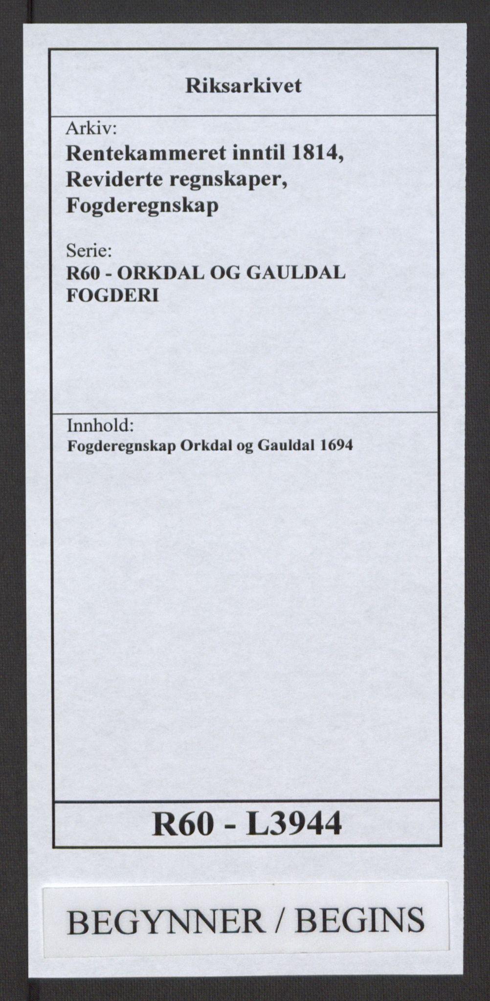 RA, Rentekammeret inntil 1814, Reviderte regnskaper, Fogderegnskap, R60/L3944: Fogderegnskap Orkdal og Gauldal, 1694, s. 1