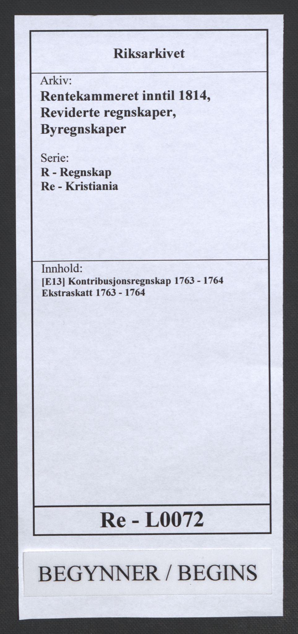 RA, Rentekammeret inntil 1814, Reviderte regnskaper, Byregnskaper, R/Re/L0072: [E13] Kontribusjonsregnskap, 1763-1764, s. 1