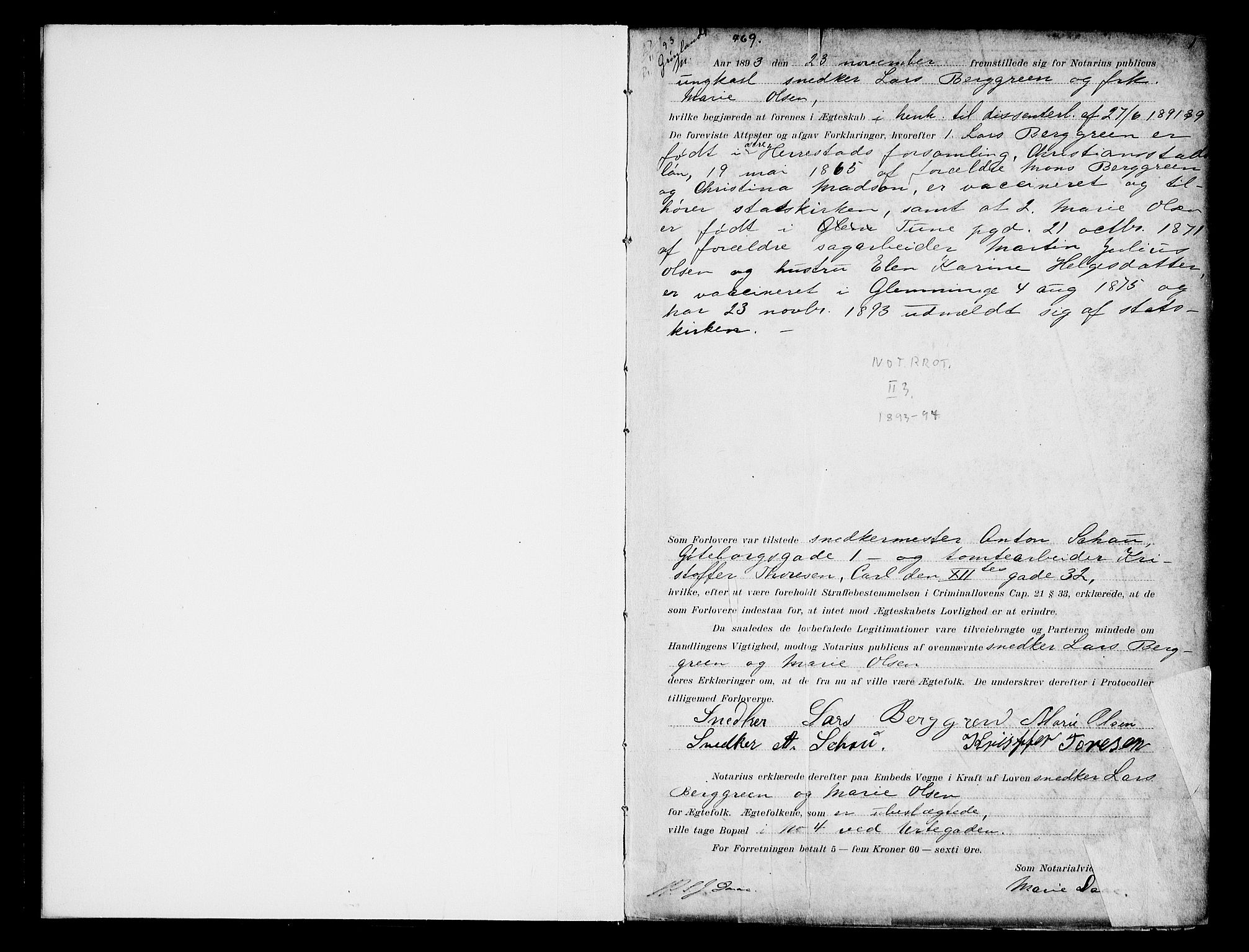 SAO, Oslo byfogd avd. I, L/Lb/Lbb/L0003: Notarialprotokoll, rekke II: Vigsler, 1893-1897, s. 1a
