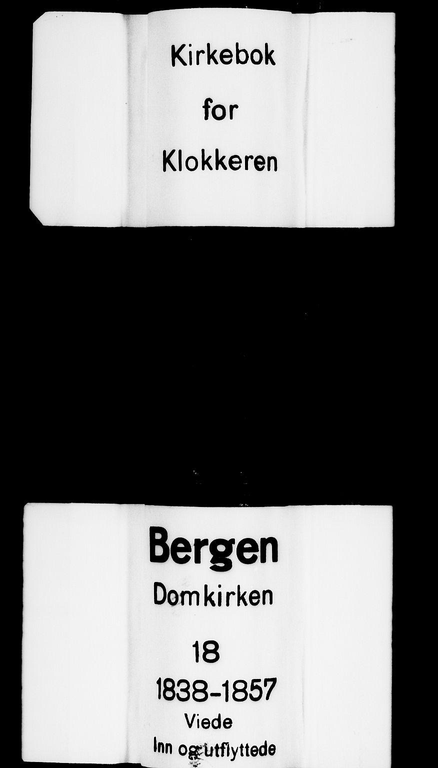 SAB, Domkirken Sokneprestembete, H/Hab/L0029: Klokkerbok nr. D 1, 1839-1857