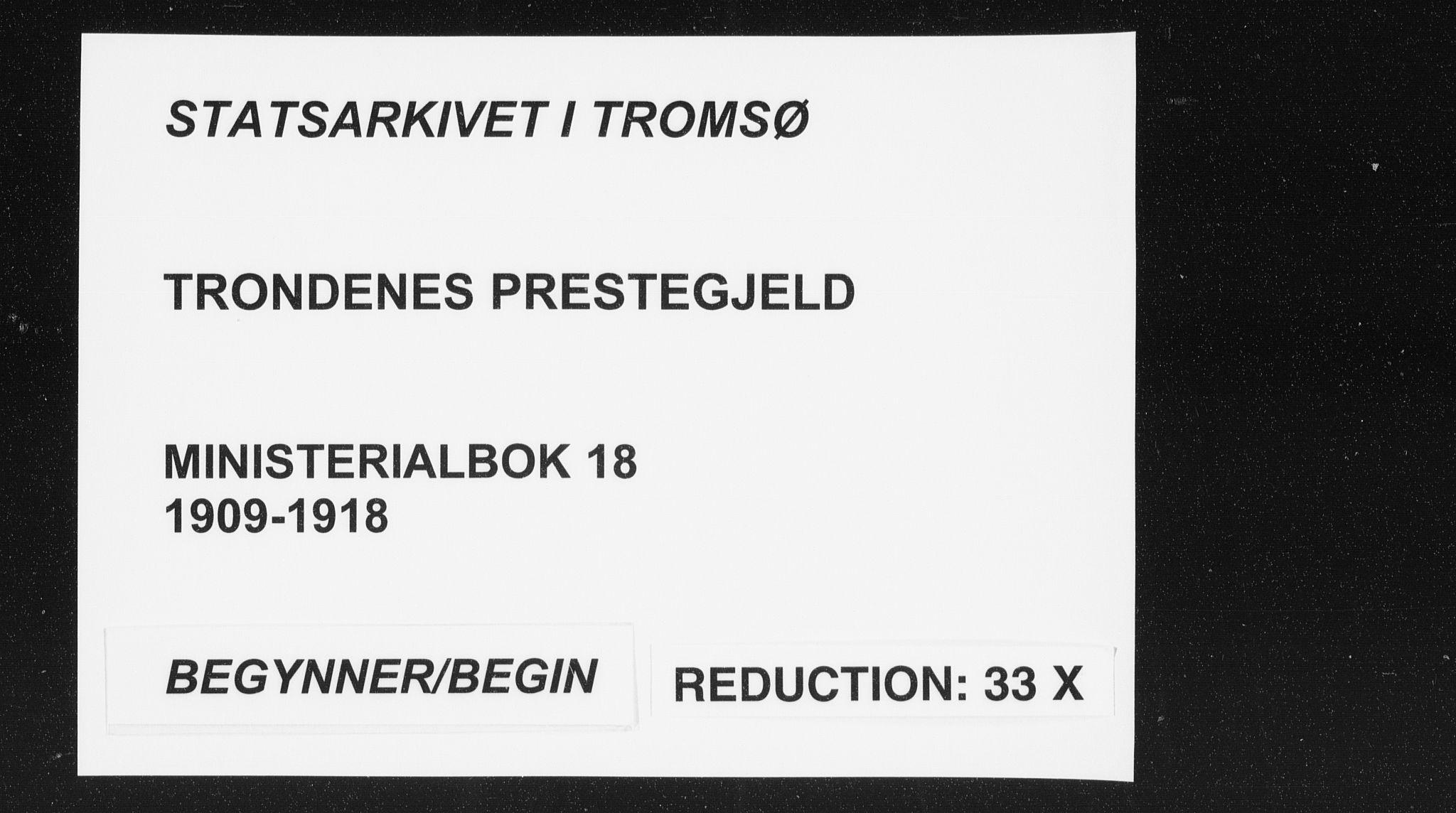 SATØ, Trondenes sokneprestkontor, H/Ha/L0018kirke: Ministerialbok nr. 18, 1909-1918