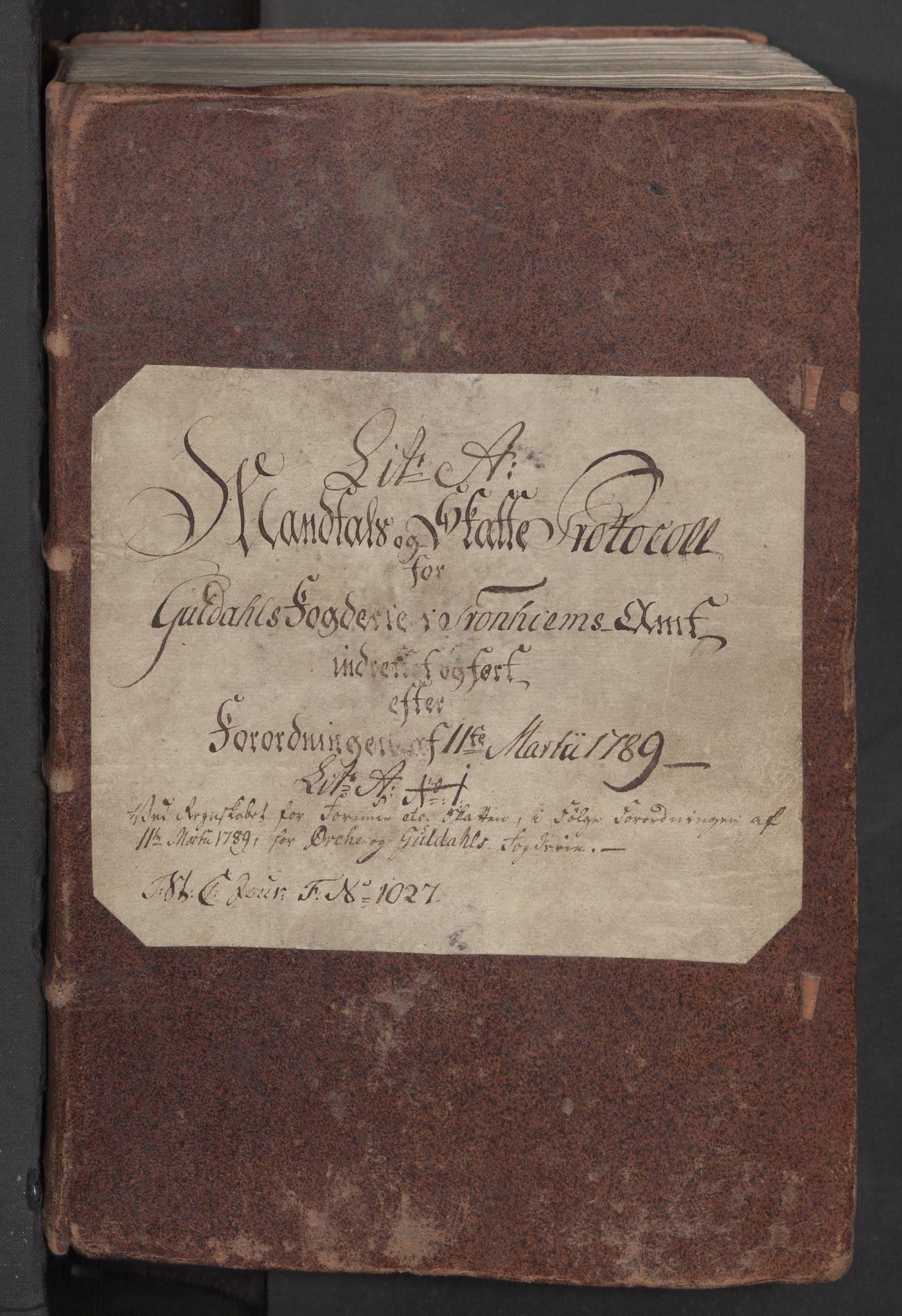 RA, Rentekammeret inntil 1814, Reviderte regnskaper, Mindre regnskaper, Rf/Rfe/L0034: Orkdal og Gauldal fogderi, 1789, s. 3