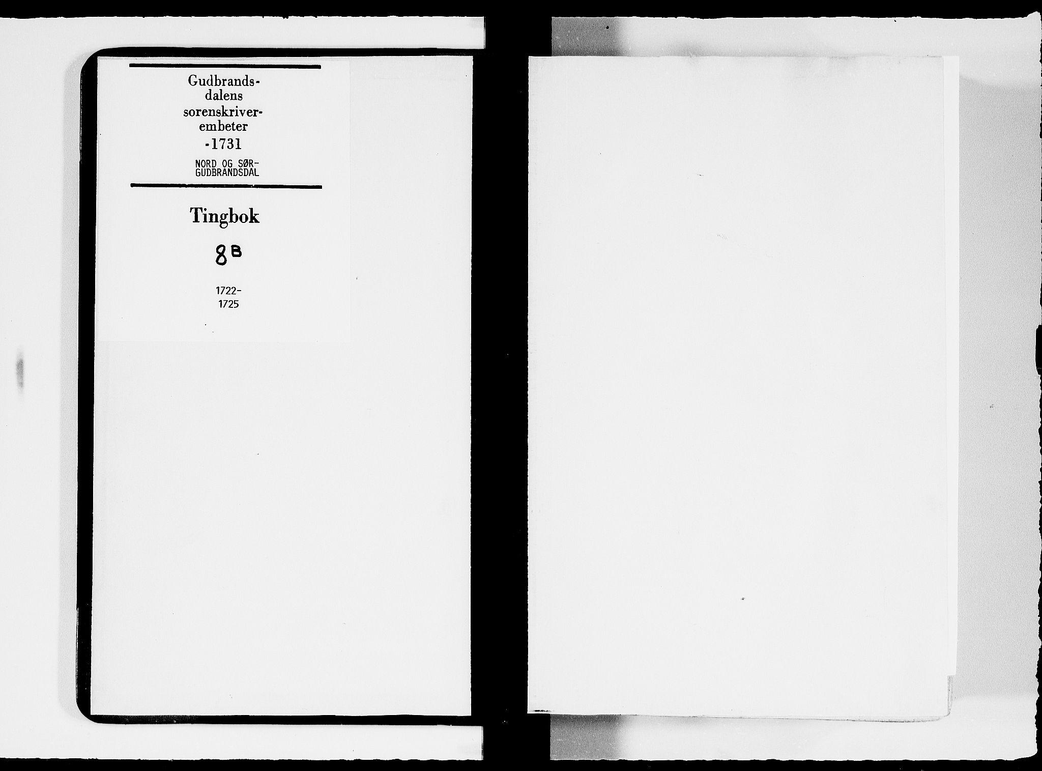 SAH, Sorenskriverier i Gudbrandsdalen, G/Gb/Gbc/L0008: Tingbok - Nord- og Sør-Gudbrandsdal, 1722-1725