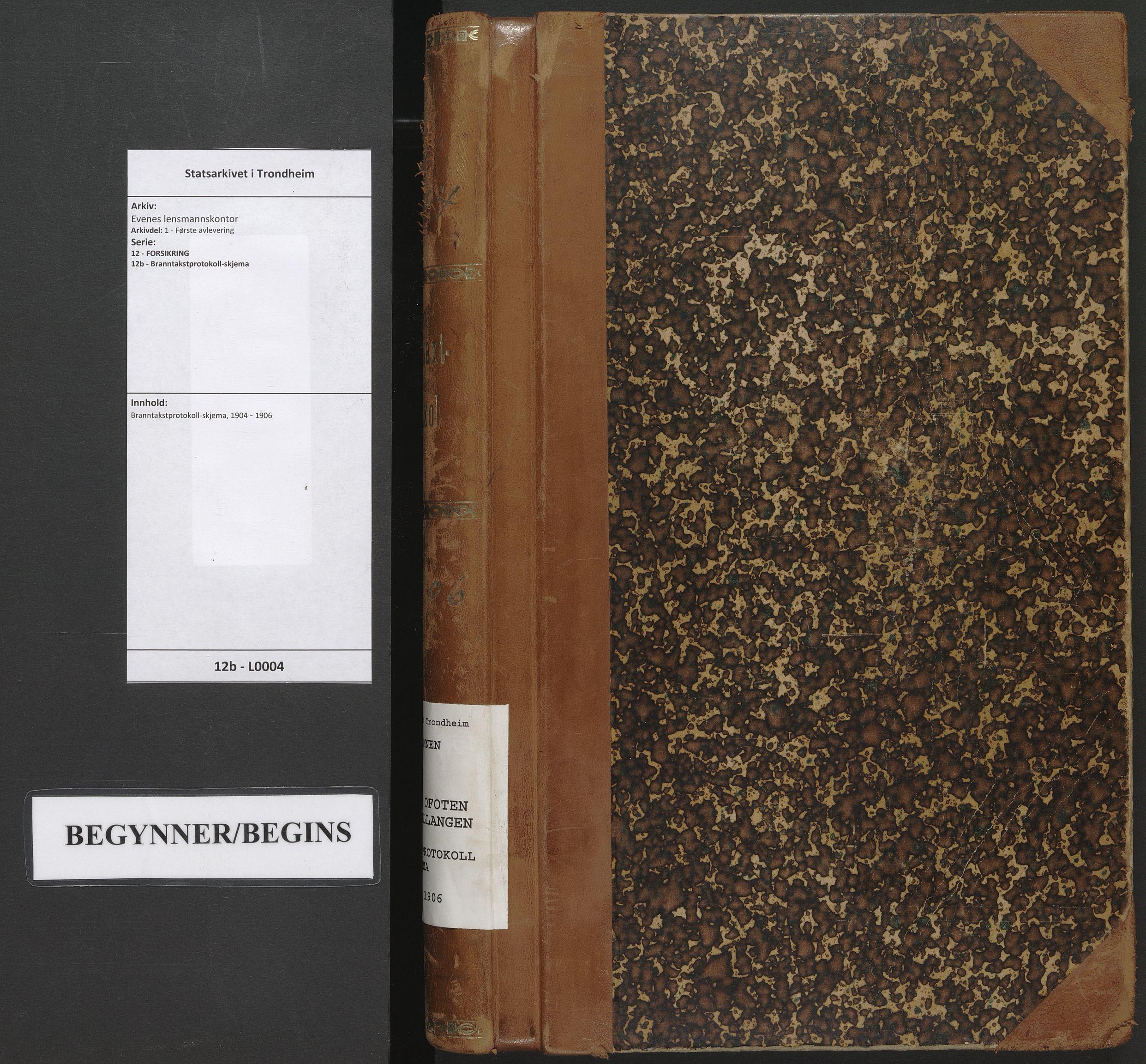 SAT, Evenes lensmannskontor, 12/12b/L0004: Branntakstprotokoll-skjema, 1904-1906