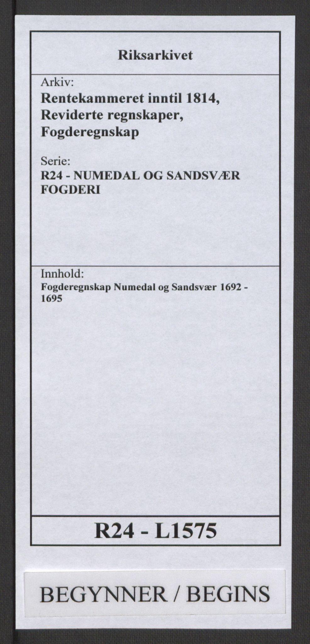 RA, Rentekammeret inntil 1814, Reviderte regnskaper, Fogderegnskap, R24/L1575: Fogderegnskap Numedal og Sandsvær, 1692-1695, s. 1