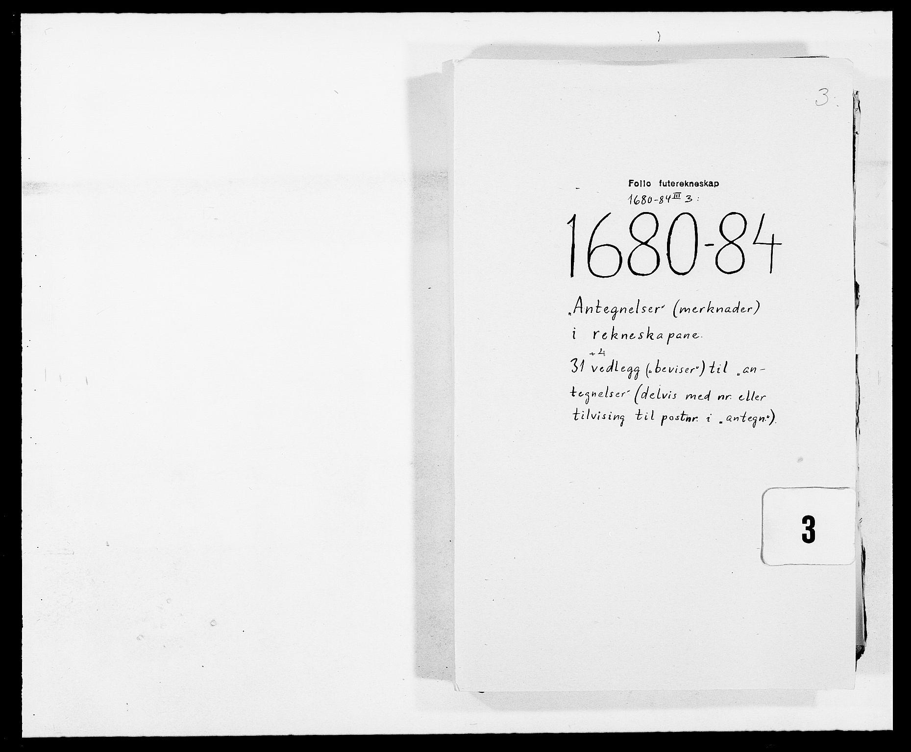 RA, Rentekammeret inntil 1814, Reviderte regnskaper, Fogderegnskap, R09/L0432: Fogderegnskap Follo, 1680-1684, s. 152