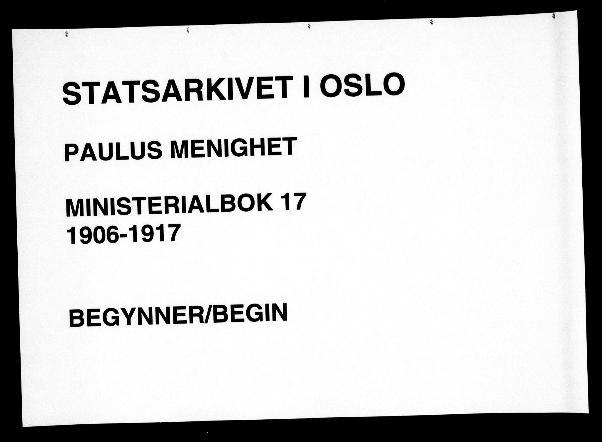 SAO, Paulus prestekontor Kirkebøker, F/Fa/L0017: Ministerialbok nr. 17, 1906-1917