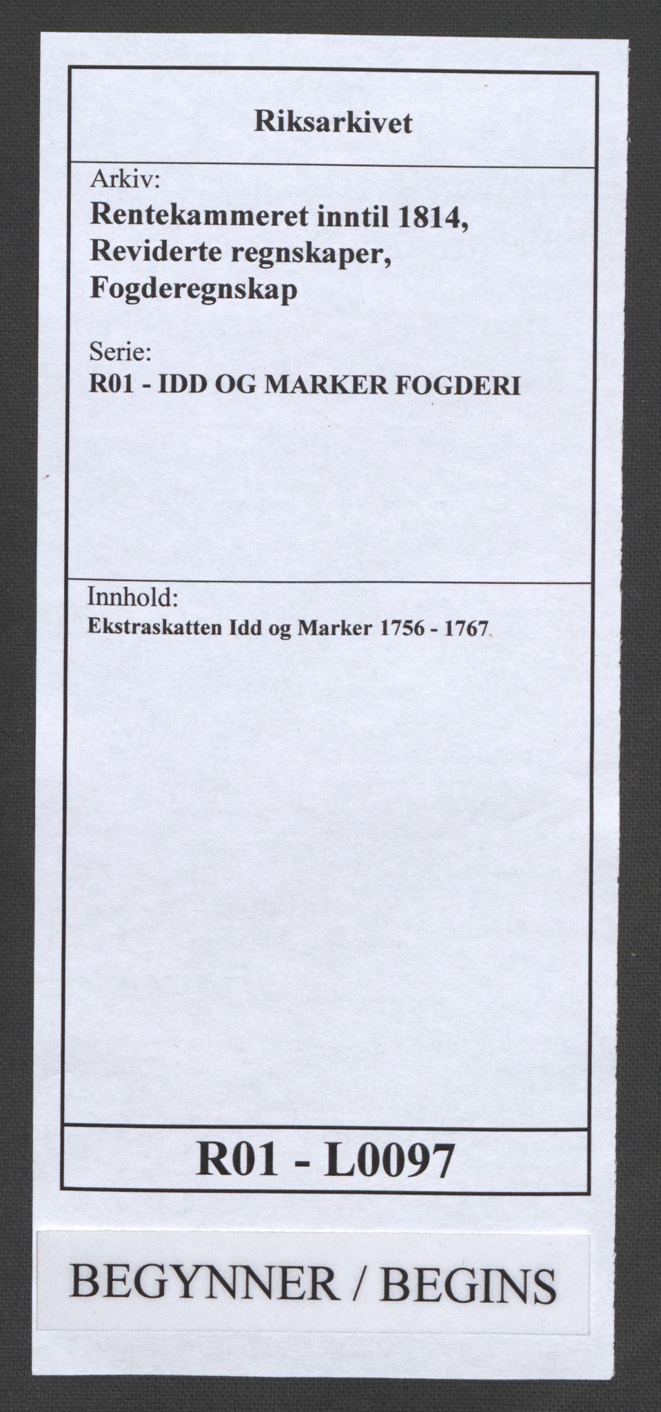 RA, Rentekammeret inntil 1814, Reviderte regnskaper, Fogderegnskap, R01/L0097: Ekstraskatten Idd og Marker, 1756-1767, s. 1