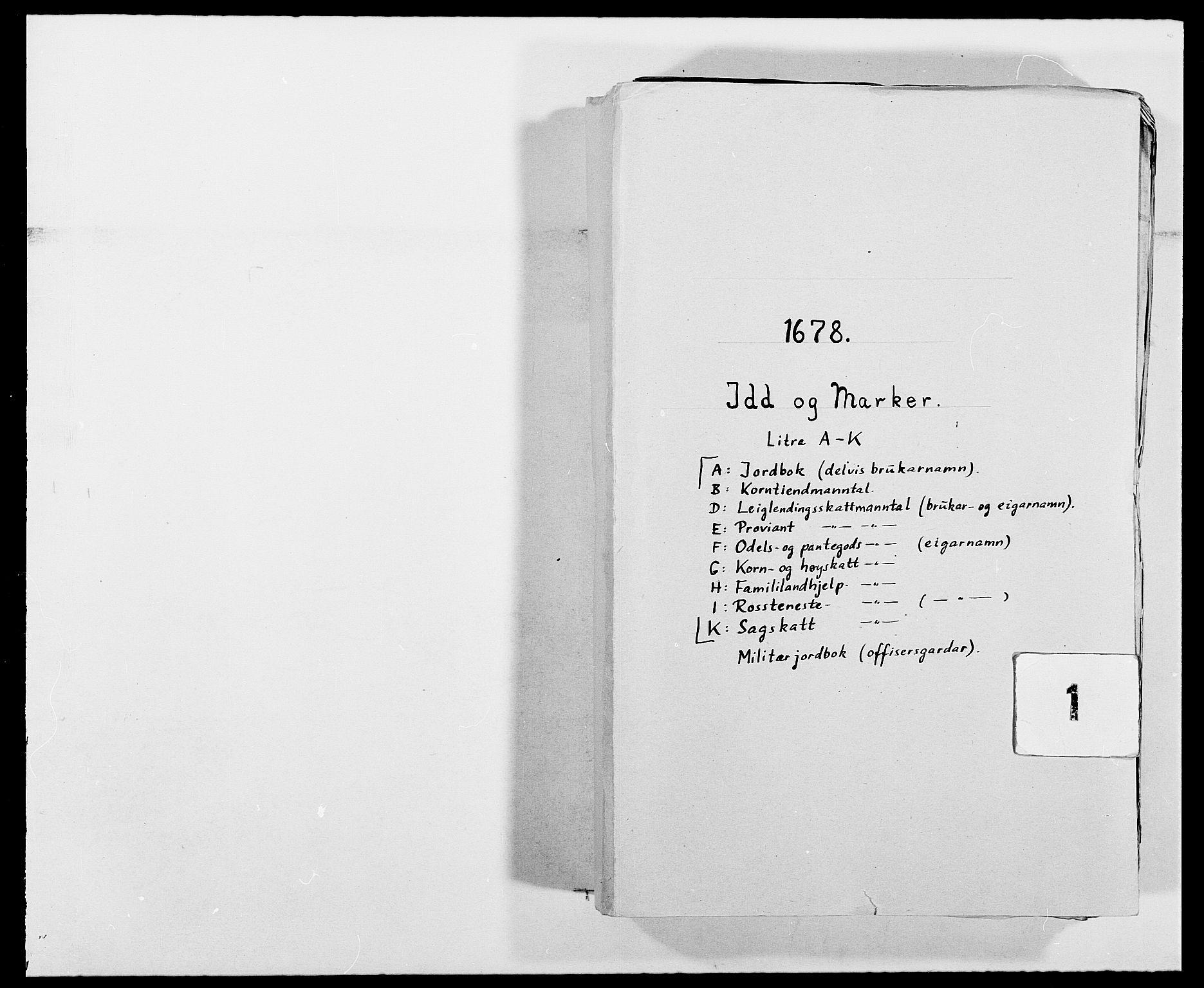 RA, Rentekammeret inntil 1814, Reviderte regnskaper, Fogderegnskap, R01/L0001: Fogderegnskap Idd og Marker, 1678-1679, s. 1