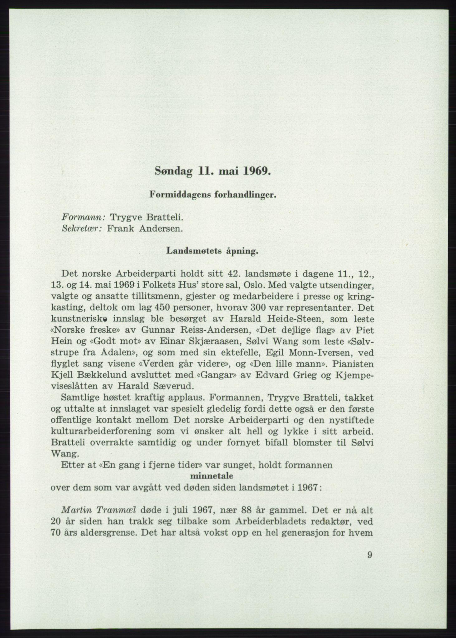 AAB, Det norske Arbeiderparti - publikasjoner, -/-: Protokoll over forhandlingene på det 42. ordinære landsmøte 11.-14. mai 1969 i Oslo, 1969, s. 9