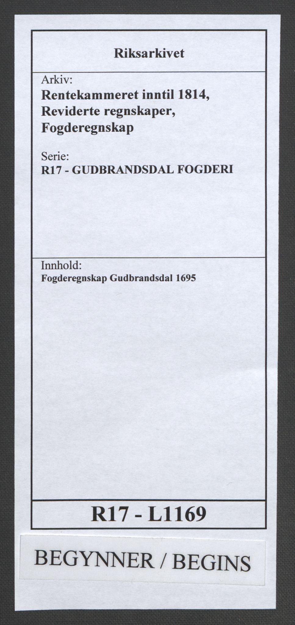 RA, Rentekammeret inntil 1814, Reviderte regnskaper, Fogderegnskap, R17/L1169: Fogderegnskap Gudbrandsdal, 1695, s. 1