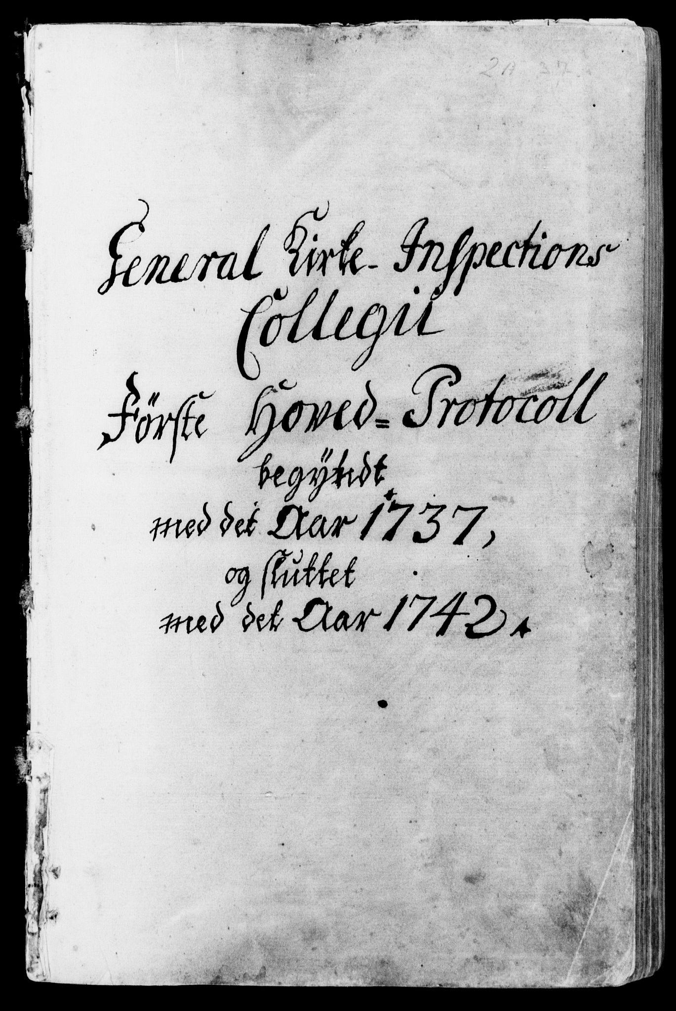 DRA, Generalkirkeinspektionskollegiet, F4-01/F4-01-01: General Kirke-Inspections Collegii Hovedprotocoll, 1737-1742