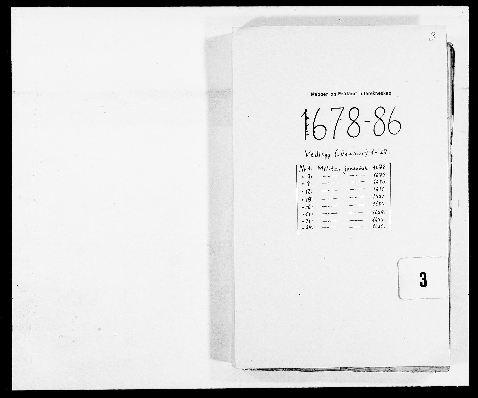 RA, Rentekammeret inntil 1814, Reviderte regnskaper, Fogderegnskap, R06/L0281: Fogderegnskap Heggen og Frøland, 1678-1686, s. 121
