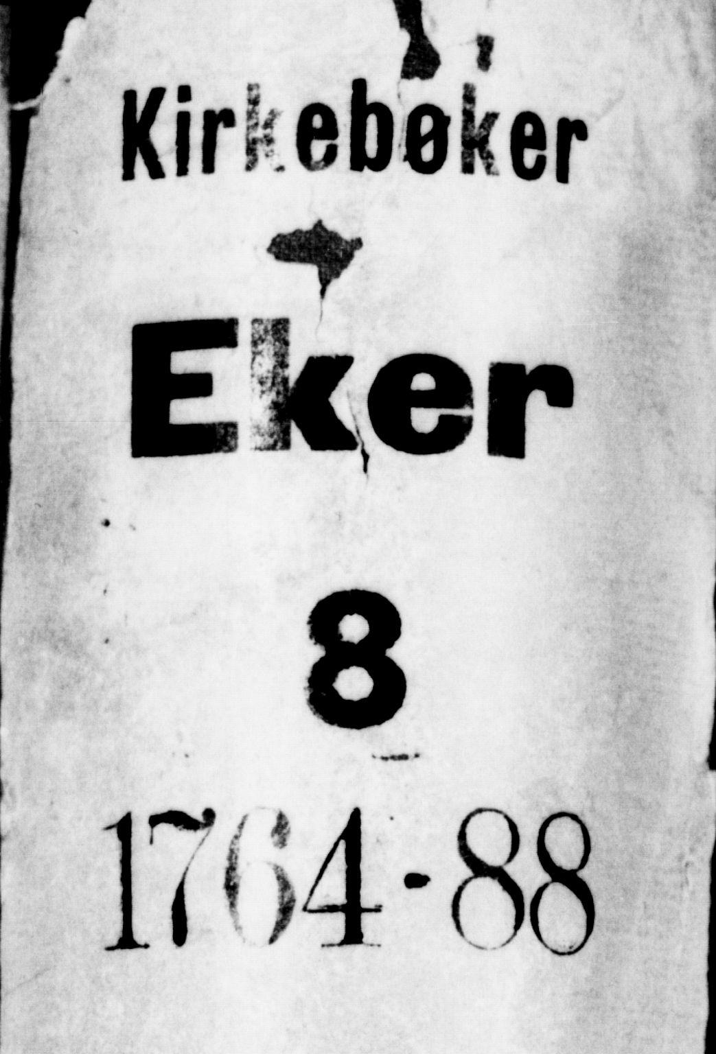 SAKO, Eiker kirkebøker, F/Fa/L0008: Ministerialbok nr. I 8, 1764-1788
