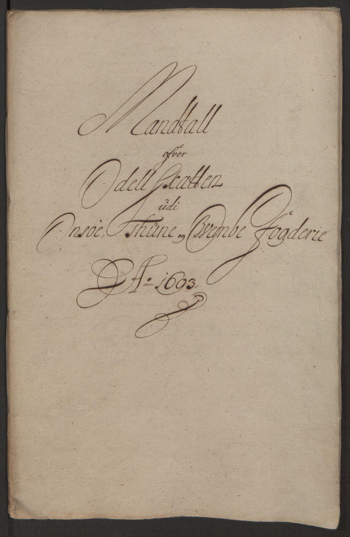 RA, Rentekammeret inntil 1814, Reviderte regnskaper, Fogderegnskap, R03/L0120: Fogderegnskap Onsøy, Tune, Veme og Åbygge fogderi, 1692-1693, s. 343