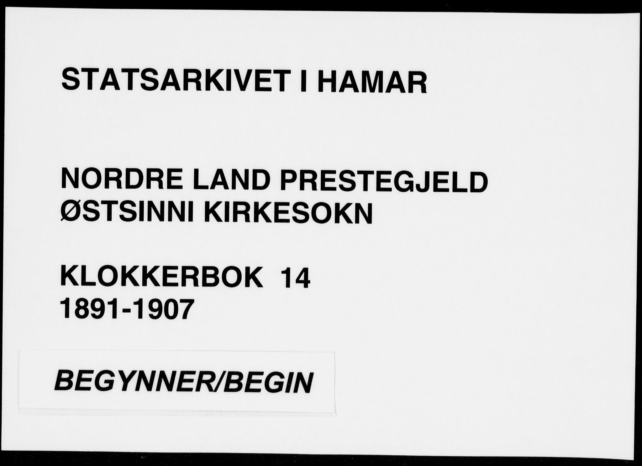 SAH, Nordre Land prestekontor, Klokkerbok nr. 14, 1891-1907