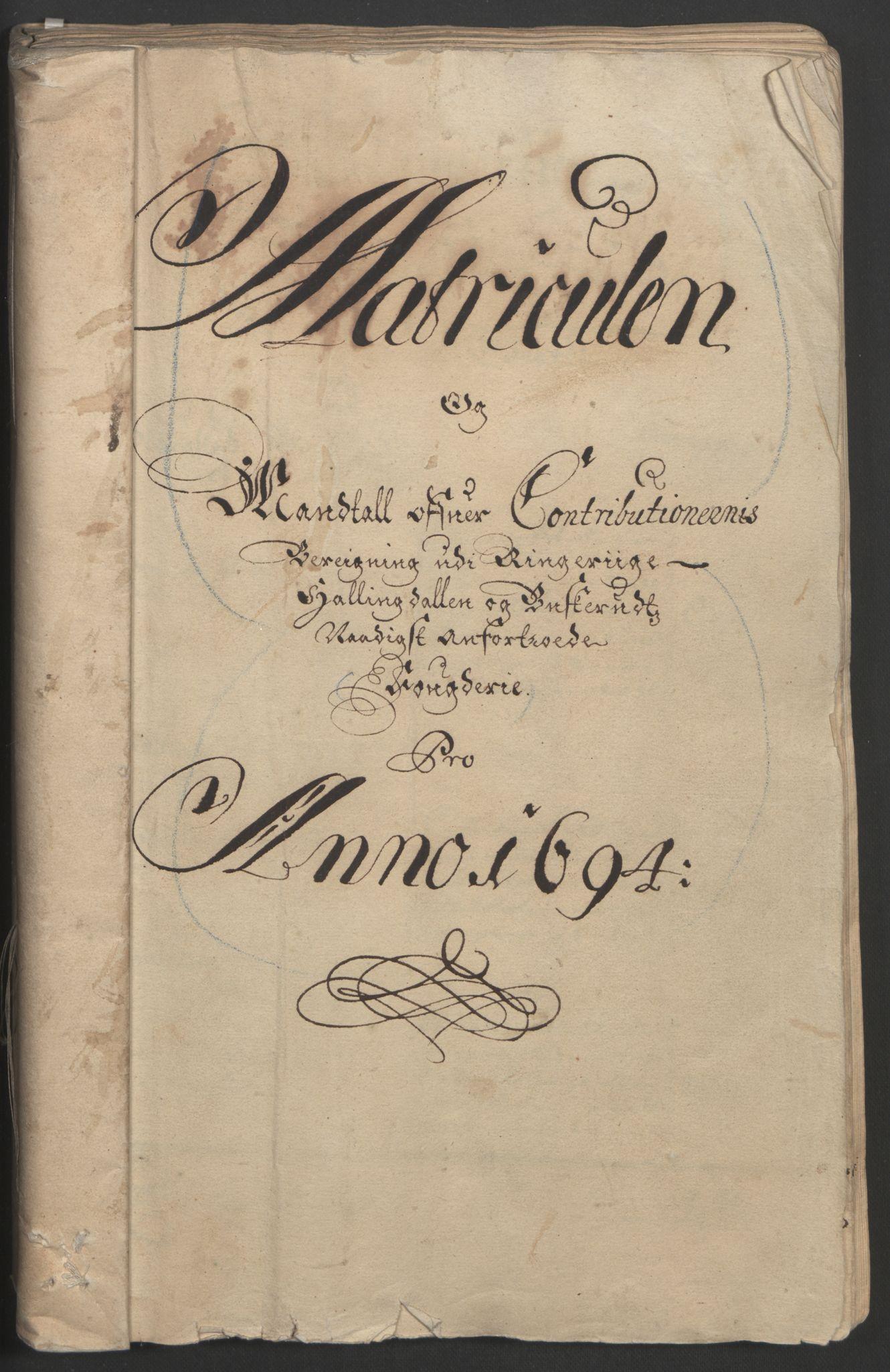 RA, Rentekammeret inntil 1814, Reviderte regnskaper, Fogderegnskap, R22/L1451: Fogderegnskap Ringerike, Hallingdal og Buskerud, 1694, s. 20