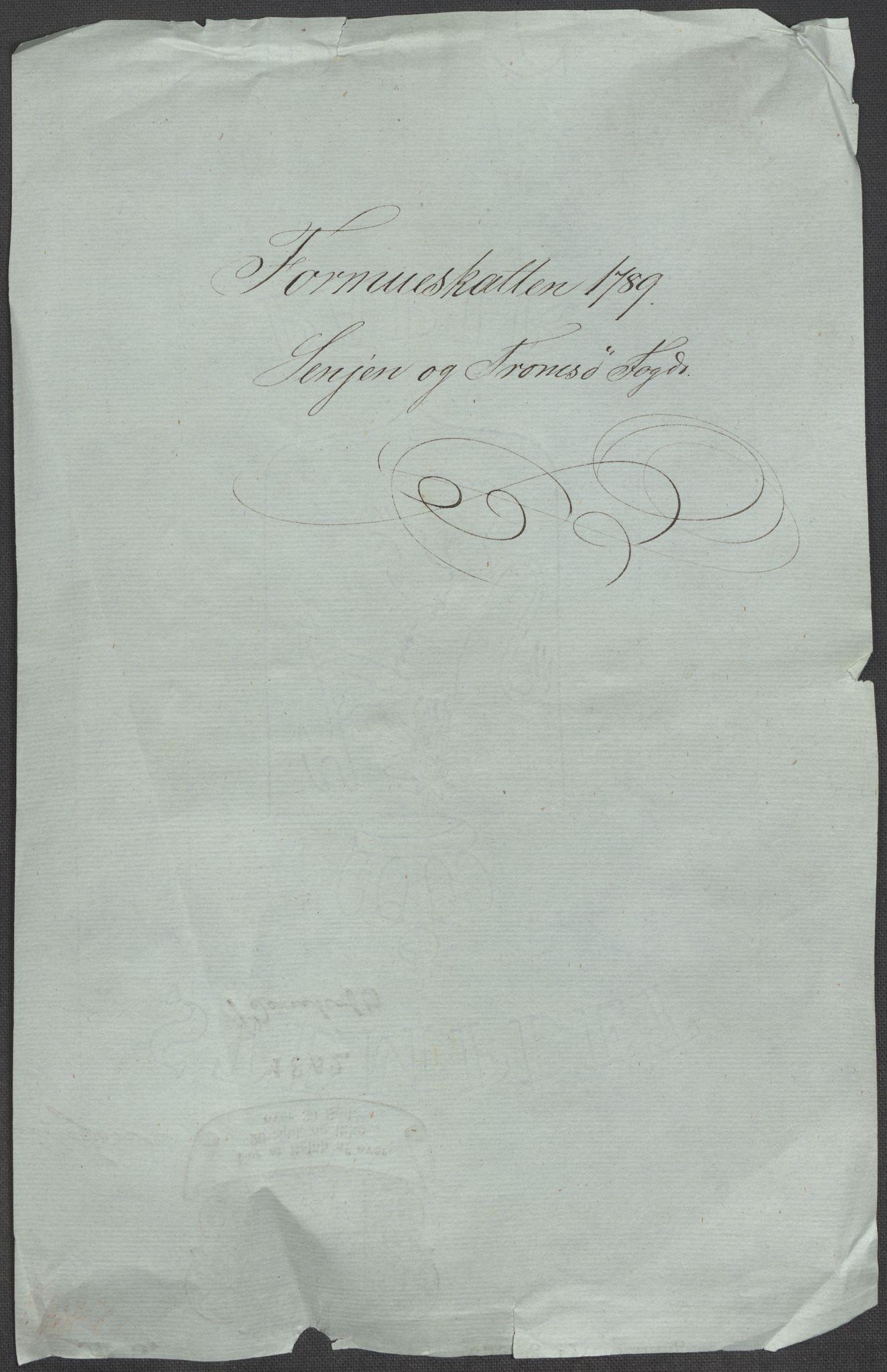 RA, Rentekammeret inntil 1814, Reviderte regnskaper, Mindre regnskaper, Rf/Rfe/L0042:  Senja og Troms fogderi, 1789, s. 3