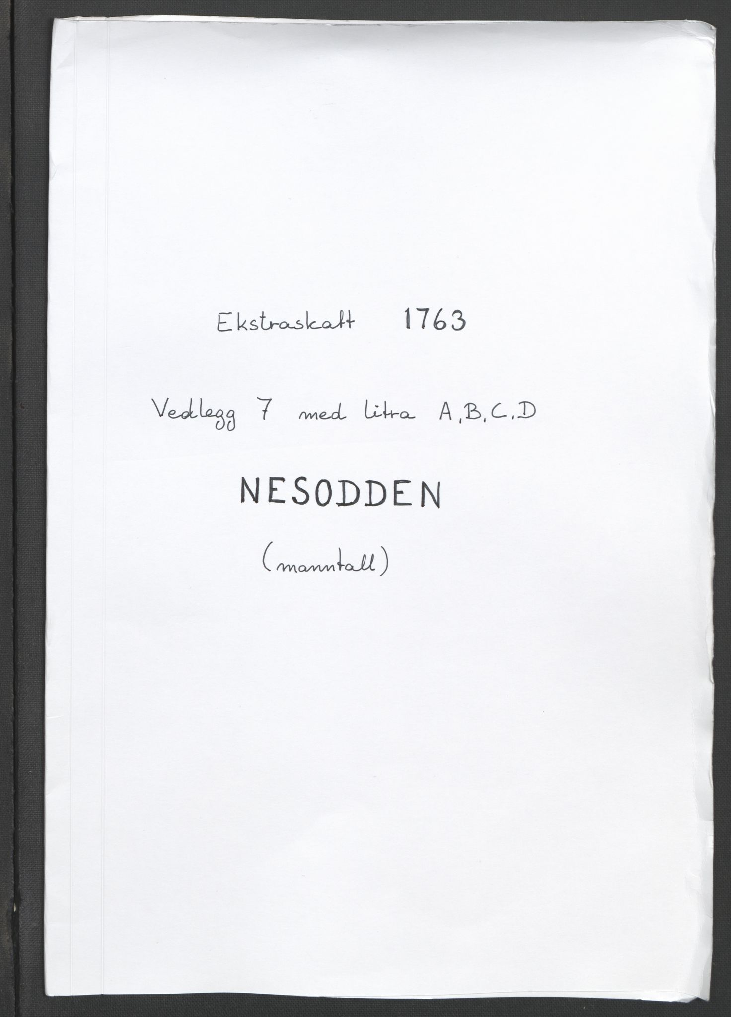 RA, Rentekammeret inntil 1814, Reviderte regnskaper, Fogderegnskap, R10/L0560: Ekstraskatten Aker og Follo, 1763, s. 114