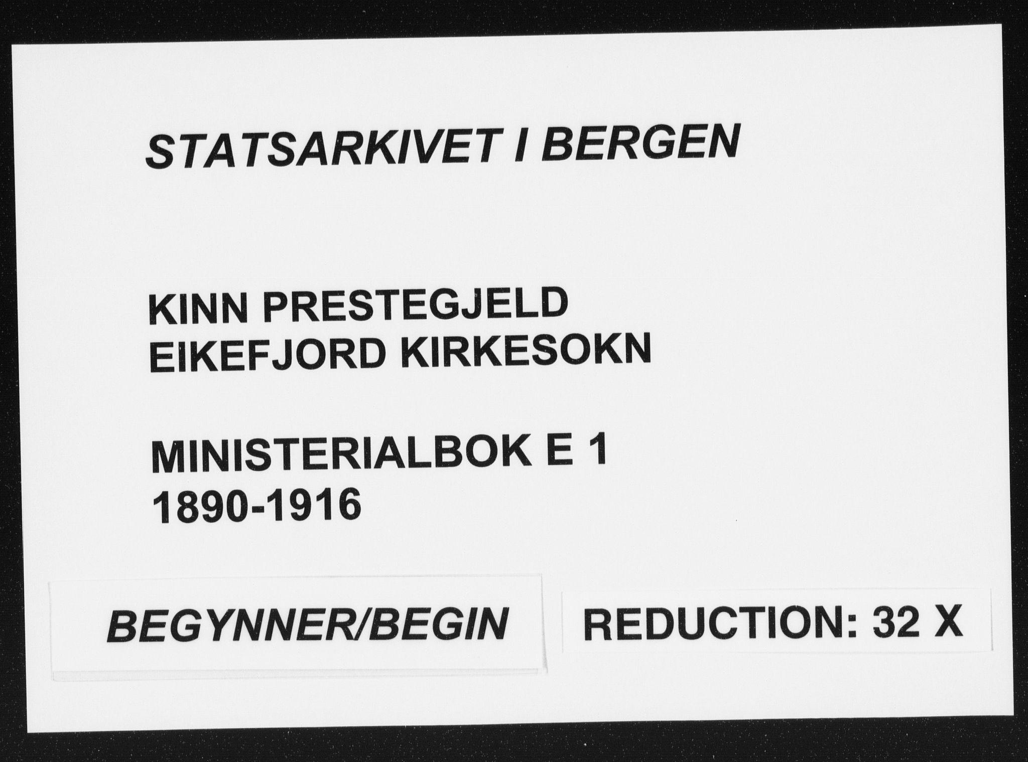 SAB, Kinn sokneprestembete, H/Haa/Haae/L0001: Ministerialbok nr. E 1, 1890-1916