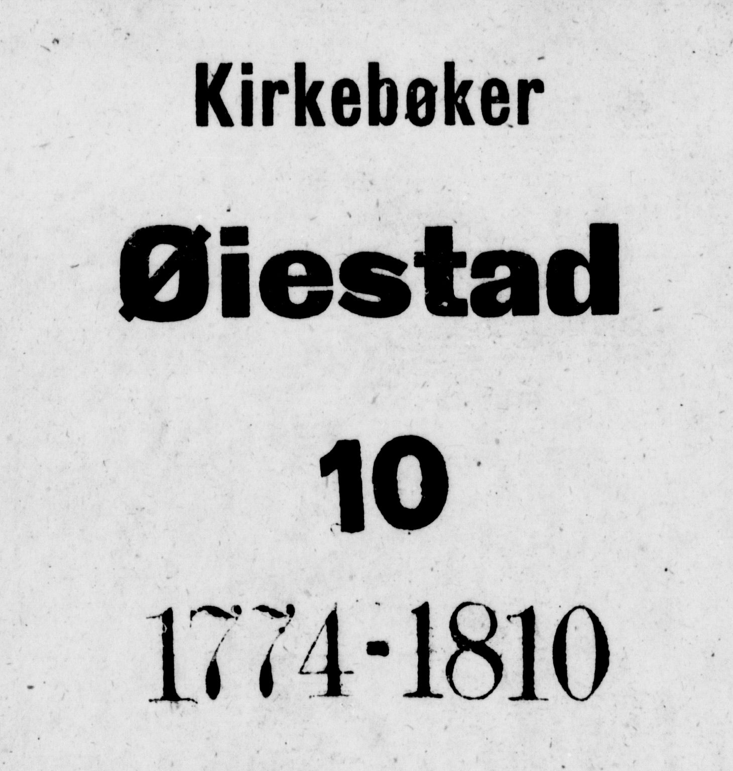 SAK, Øyestad sokneprestkontor, F/Fa/L0010: Ministerialbok nr. A 10, 1774-1810