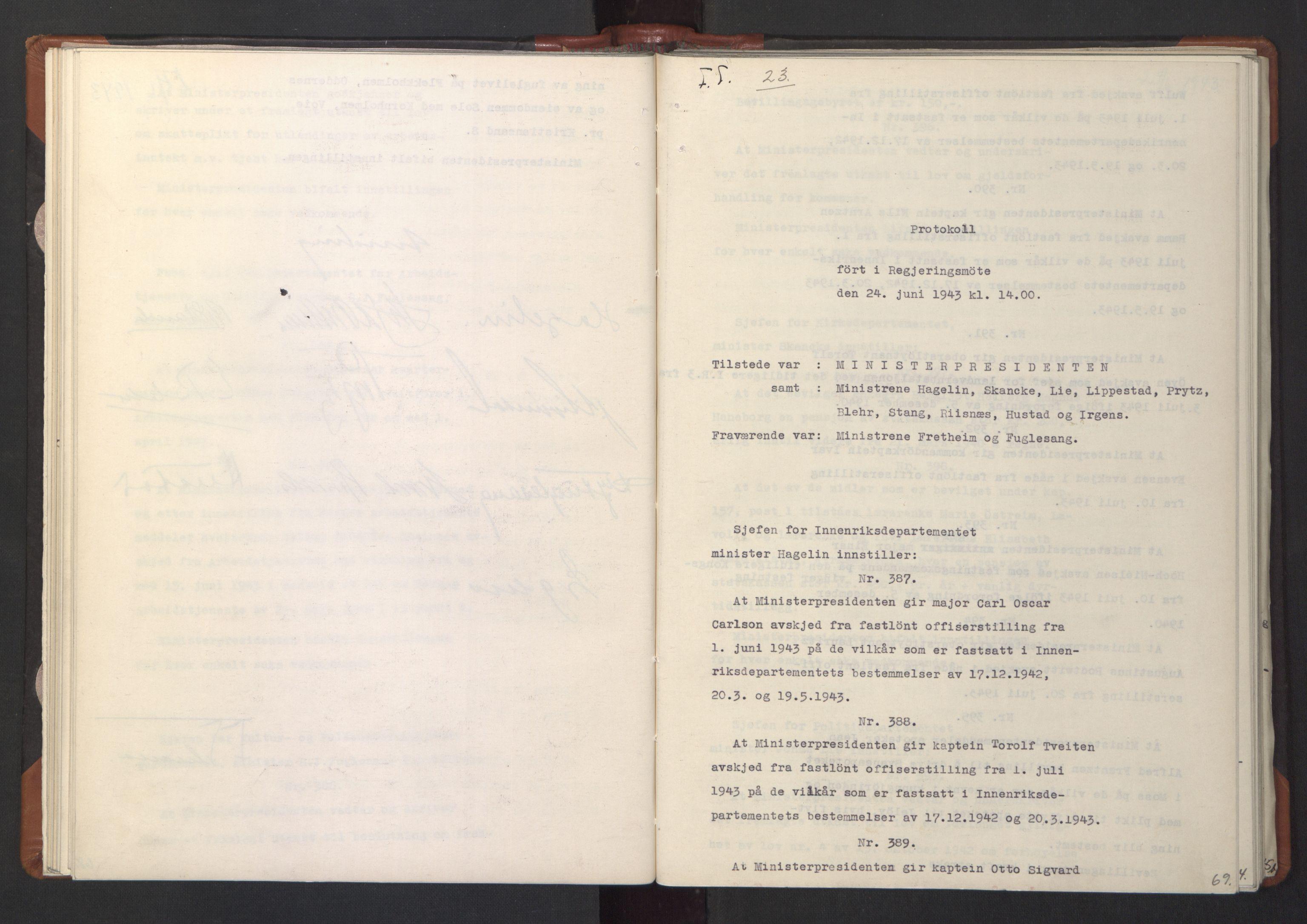 RA, NS-administrasjonen 1940-1945 (Statsrådsekretariatet, de kommisariske statsråder mm), D/Da/L0003: Vedtak (Beslutninger) nr. 1-746 og tillegg nr. 1-47 (RA. j.nr. 1394/1944, tilgangsnr. 8/1944, 1943, s. 68b-69a