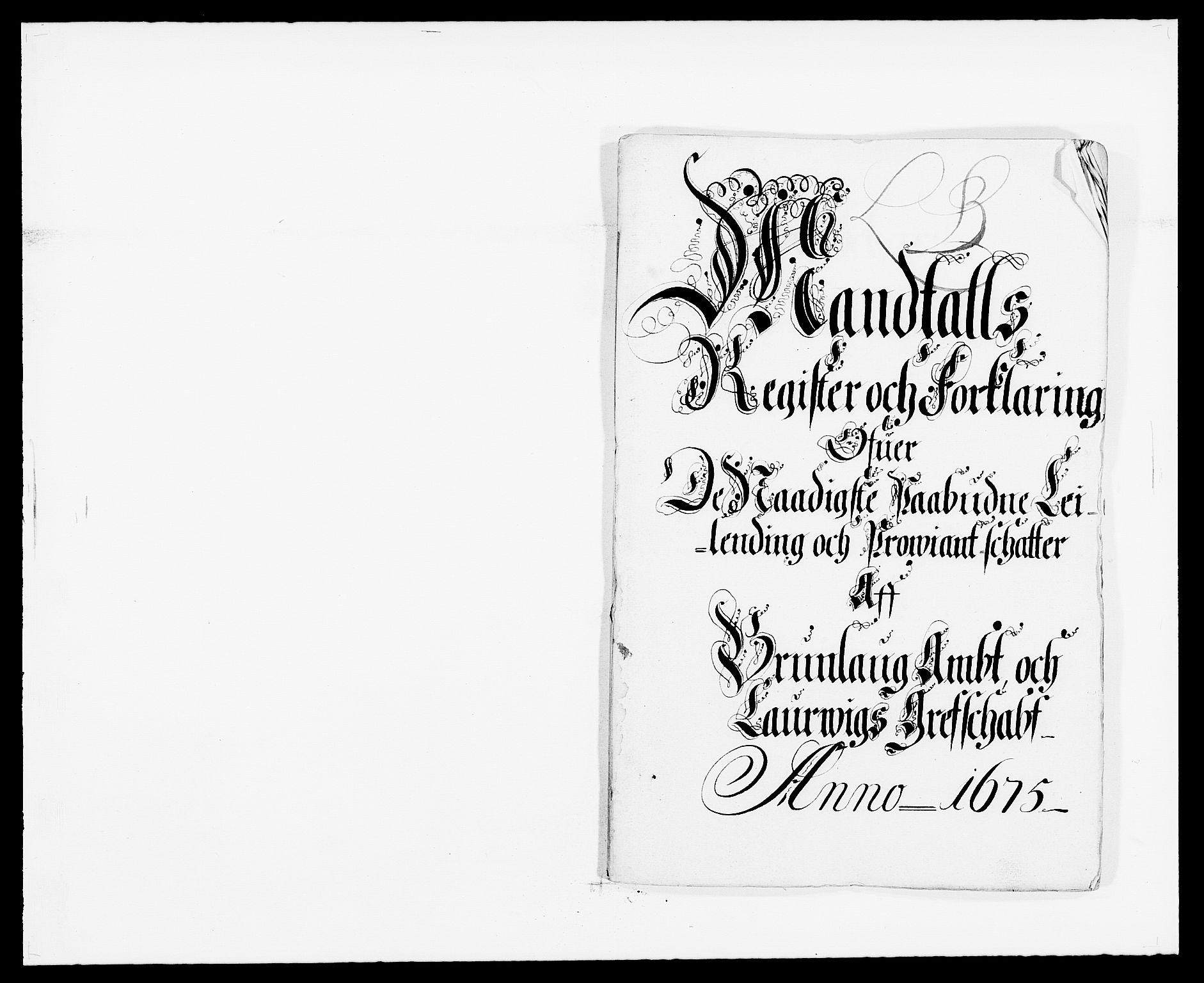 RA, Rentekammeret inntil 1814, Reviderte regnskaper, Fogderegnskap, R33/L1967: Fogderegnskap Larvik grevskap, 1675-1687, s. 97