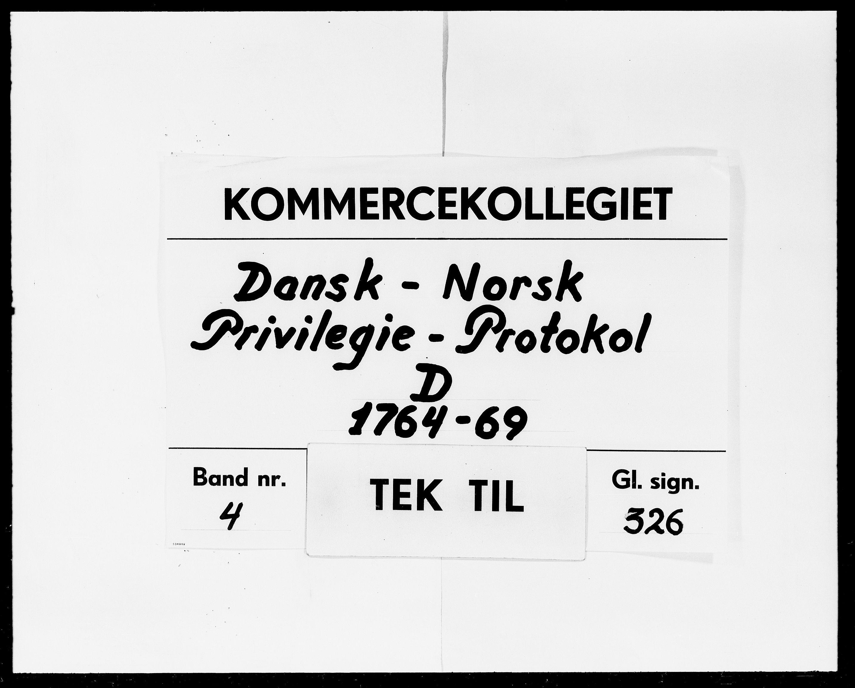 DRA, Kommercekollegiet, Dansk-Norske Sekretariat, -/23: Dansk-Norsk Privilegie-Protokol D, 1764-1769
