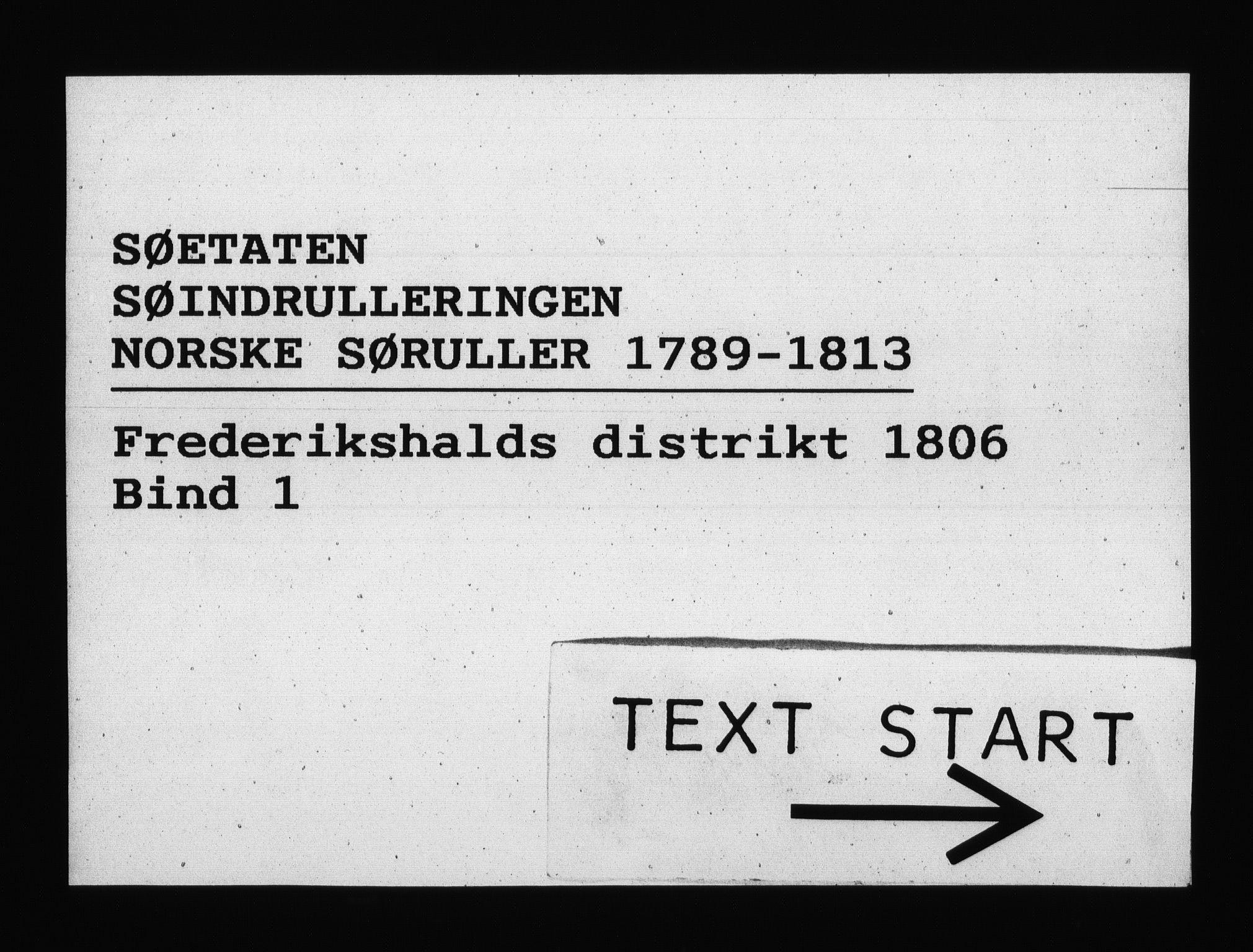 RA, Sjøetaten, F/L0200: Fredrikshalds distrikt, bind 1, 1806