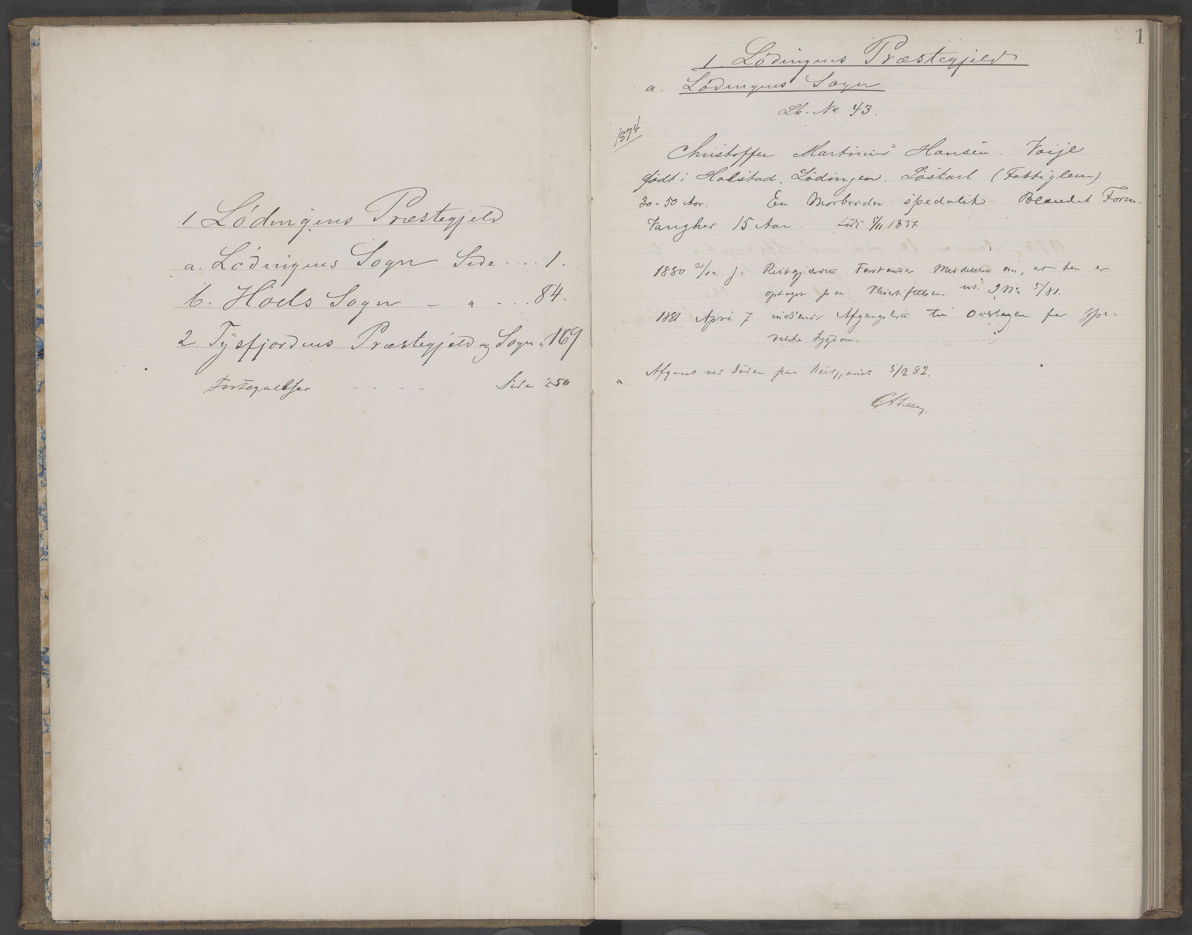 AIN, Lødingen kommune. Helserådet, 422/L0001: Protokoll over spedalske for Lødingen, Hol og Tjeldsund, 1874-1913, s. 1