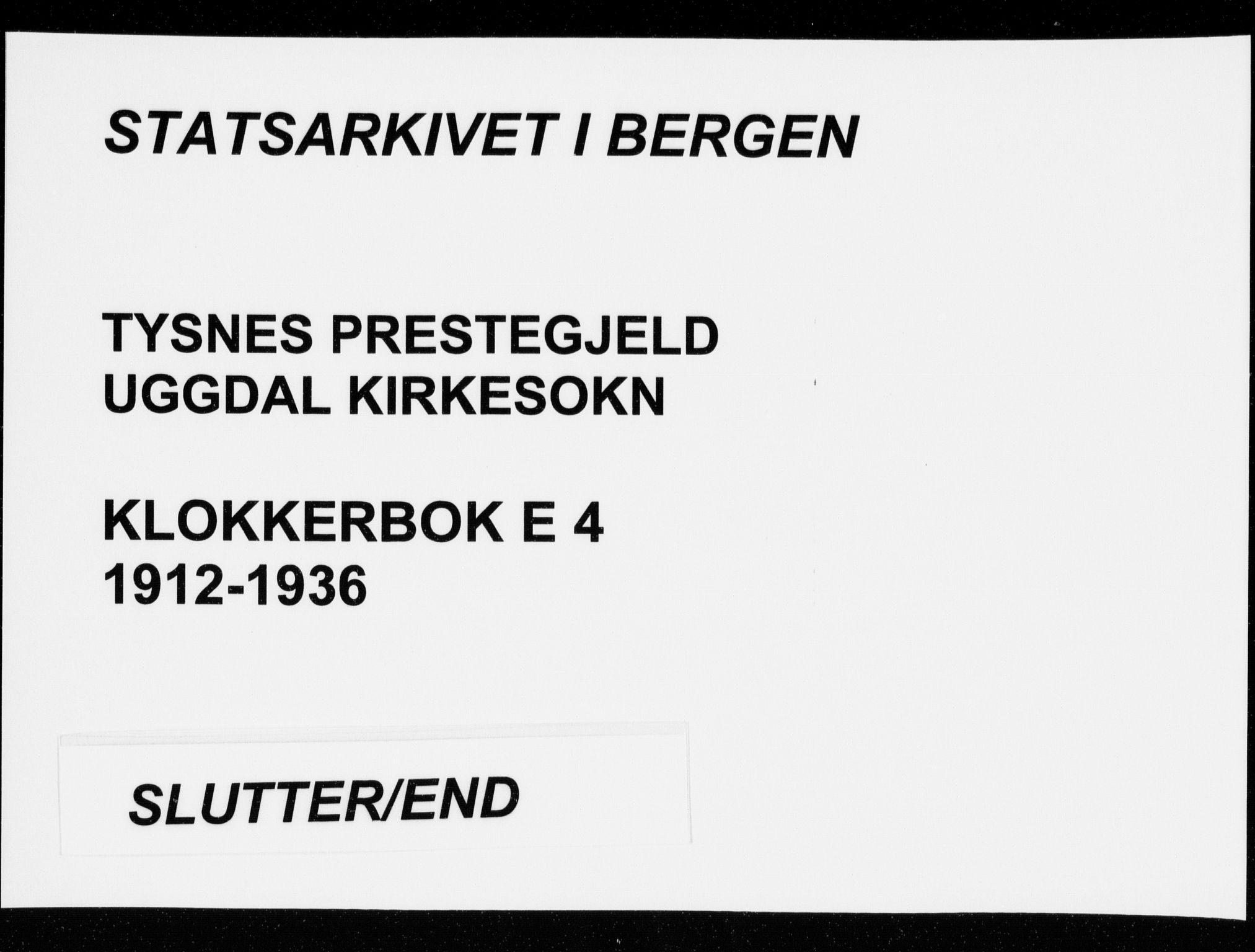 SAB, Tysnes sokneprestembete, H/Hab: Klokkerbok nr. E  4, 1912-1936