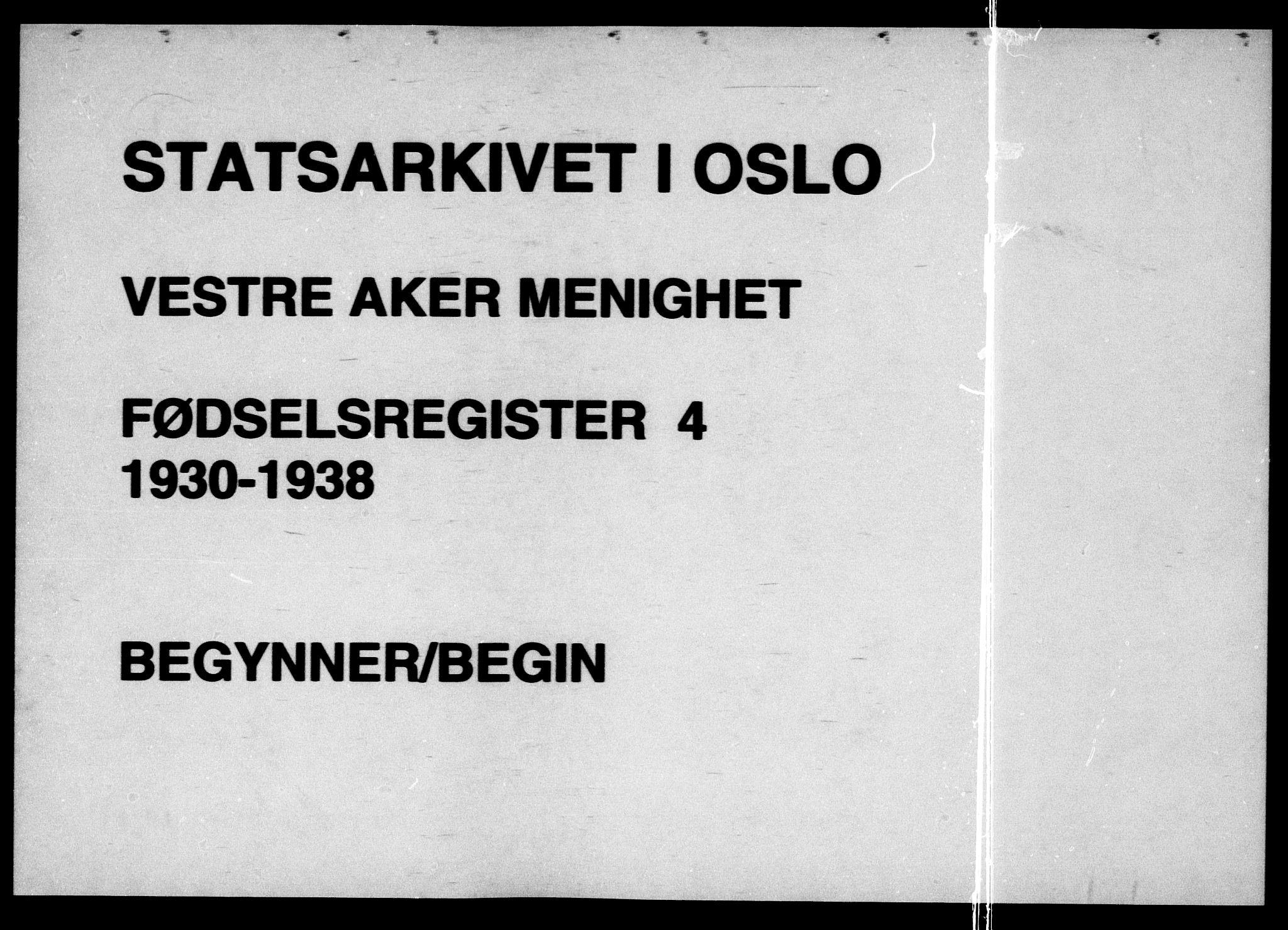 SAO, Vestre Aker prestekontor Kirkebøker, J/Ja/L0004: Fødselsregister nr. 4, 1930-1938