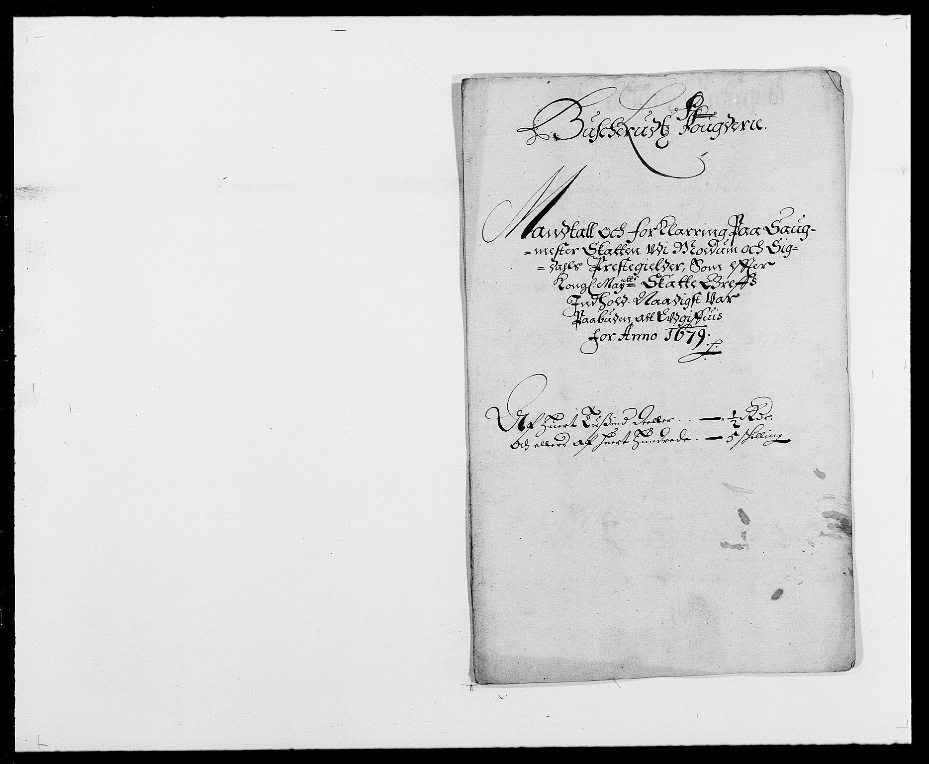 RA, Rentekammeret inntil 1814, Reviderte regnskaper, Fogderegnskap, R25/L1674: Fogderegnskap Buskerud, 1678-1681, s. 324
