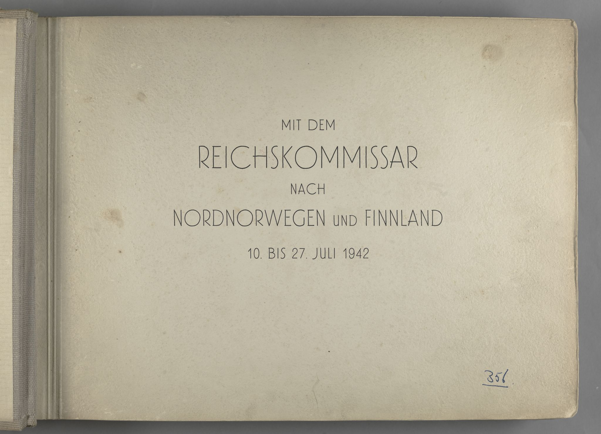 RA, Tyske arkiver, Reichskommissariat, Bildarchiv, U/L0071: Fotoalbum: Mit dem Reichskommissar nach Nordnorwegen und Finnland 10. bis 27. Juli 1942, 1942, s. 2