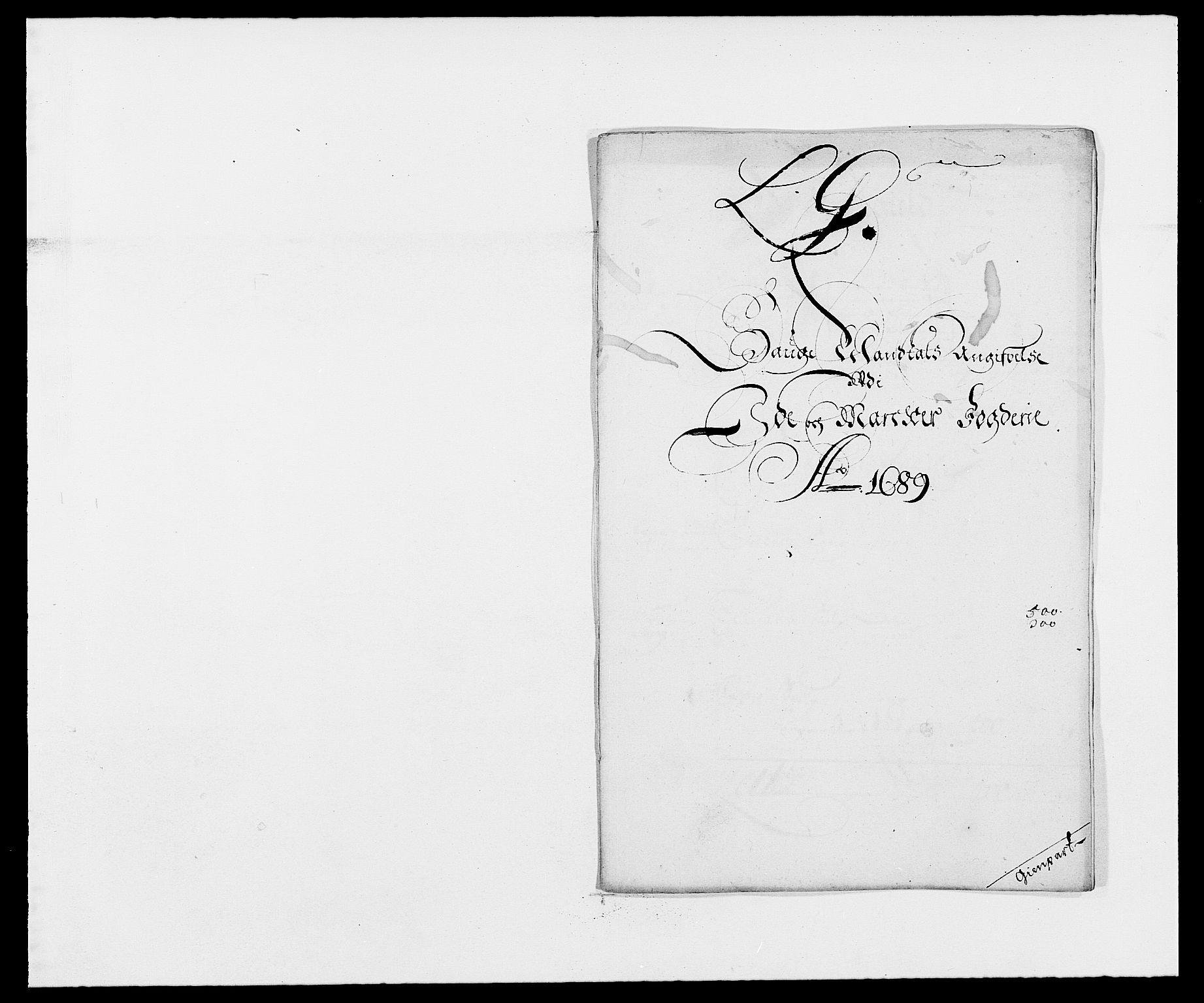 RA, Rentekammeret inntil 1814, Reviderte regnskaper, Fogderegnskap, R01/L0008: Fogderegnskap Idd og Marker, 1689, s. 186