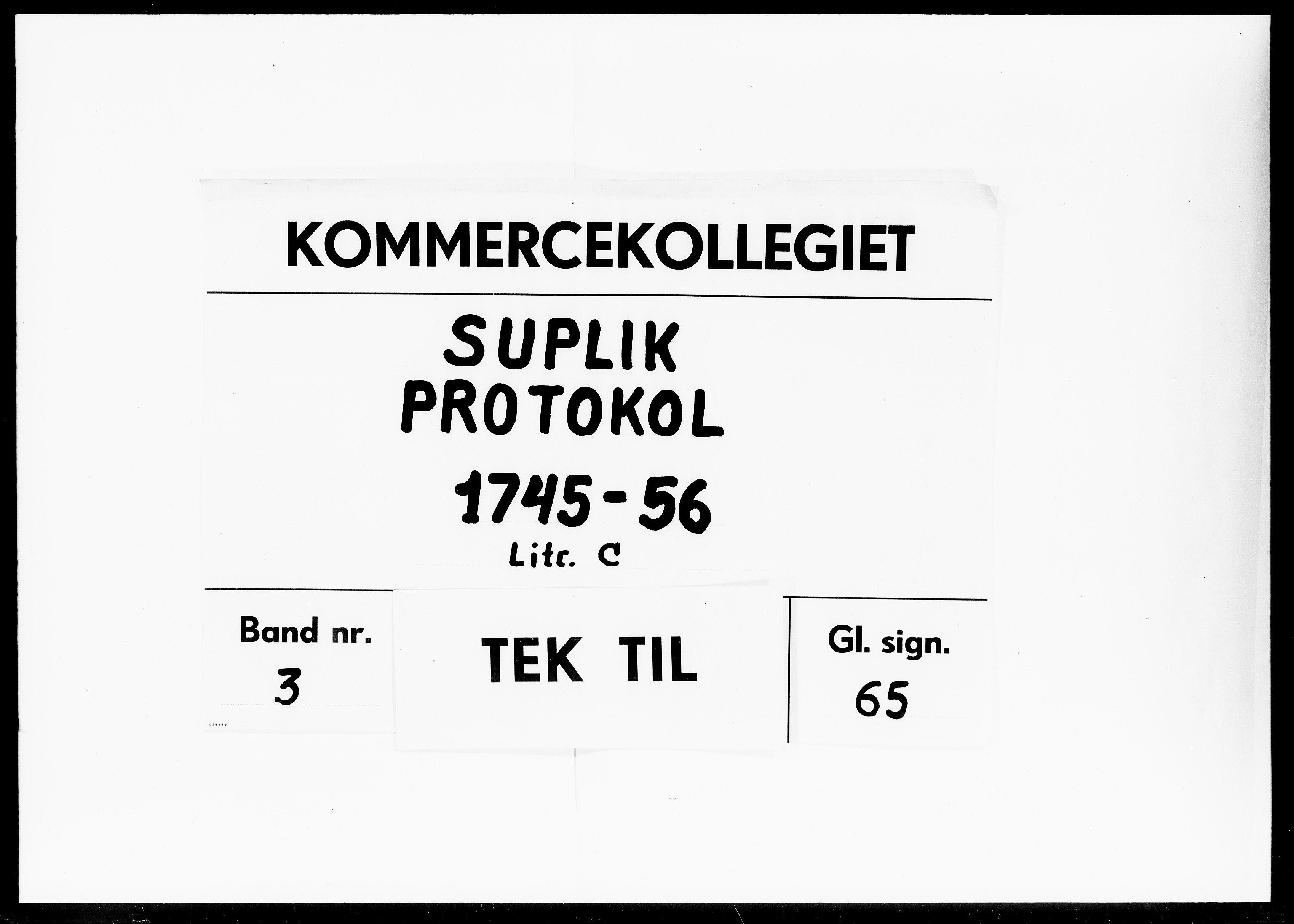 DRA, Kommercekollegiet, Dansk-Norske Sekretariat, -/33: Suplik Protokol C, 1745-1756