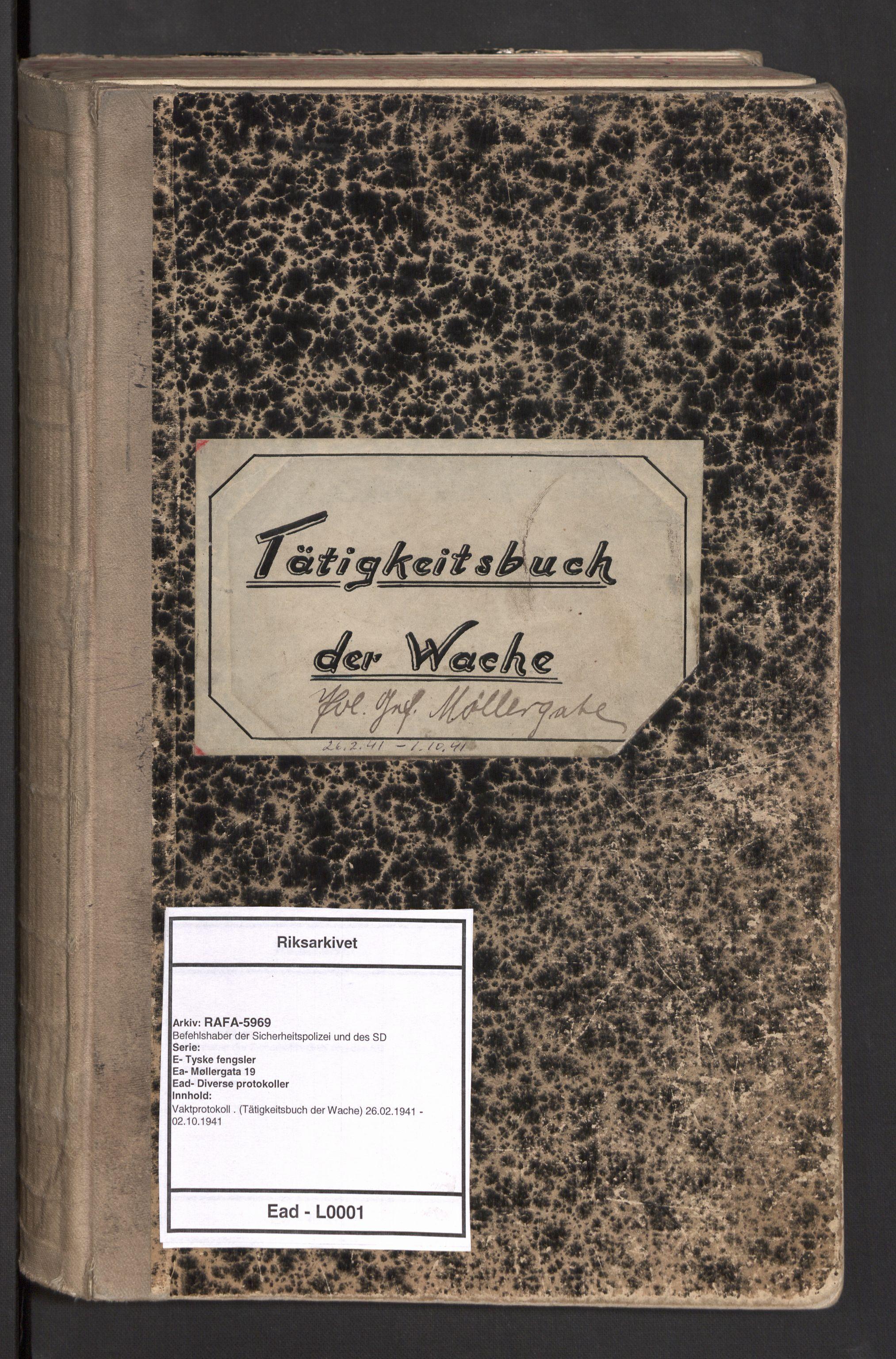 RA, Befehlshaber der Sicherheitspolizei und des SD, E/Ea/Ead/L0001: Vaktprotokoll . (Tätigkeitsbuch der Wache), 1941