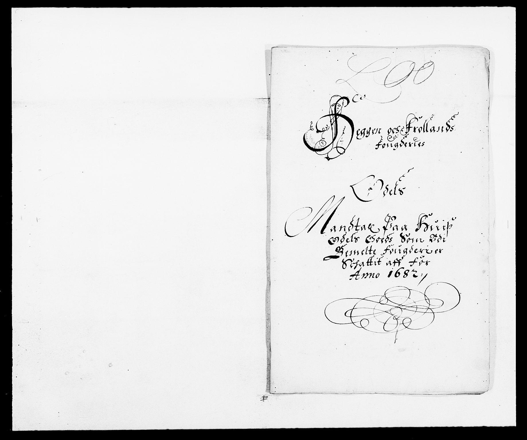 RA, Rentekammeret inntil 1814, Reviderte regnskaper, Fogderegnskap, R06/L0280: Fogderegnskap Heggen og Frøland, 1681-1684, s. 310