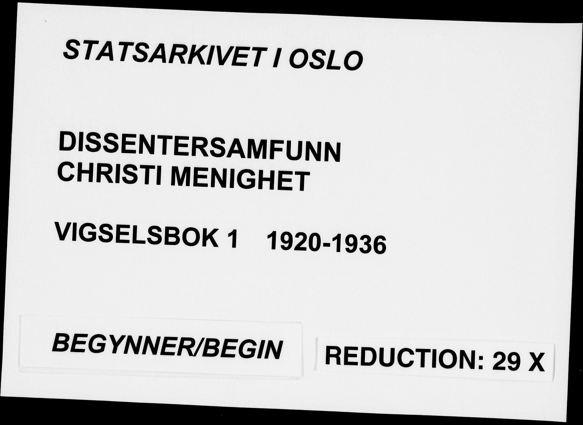 SAO, Kristi menighet Oslo , D/L0002: Vigselsbok (dissentere) nr. 2, 1920-1936
