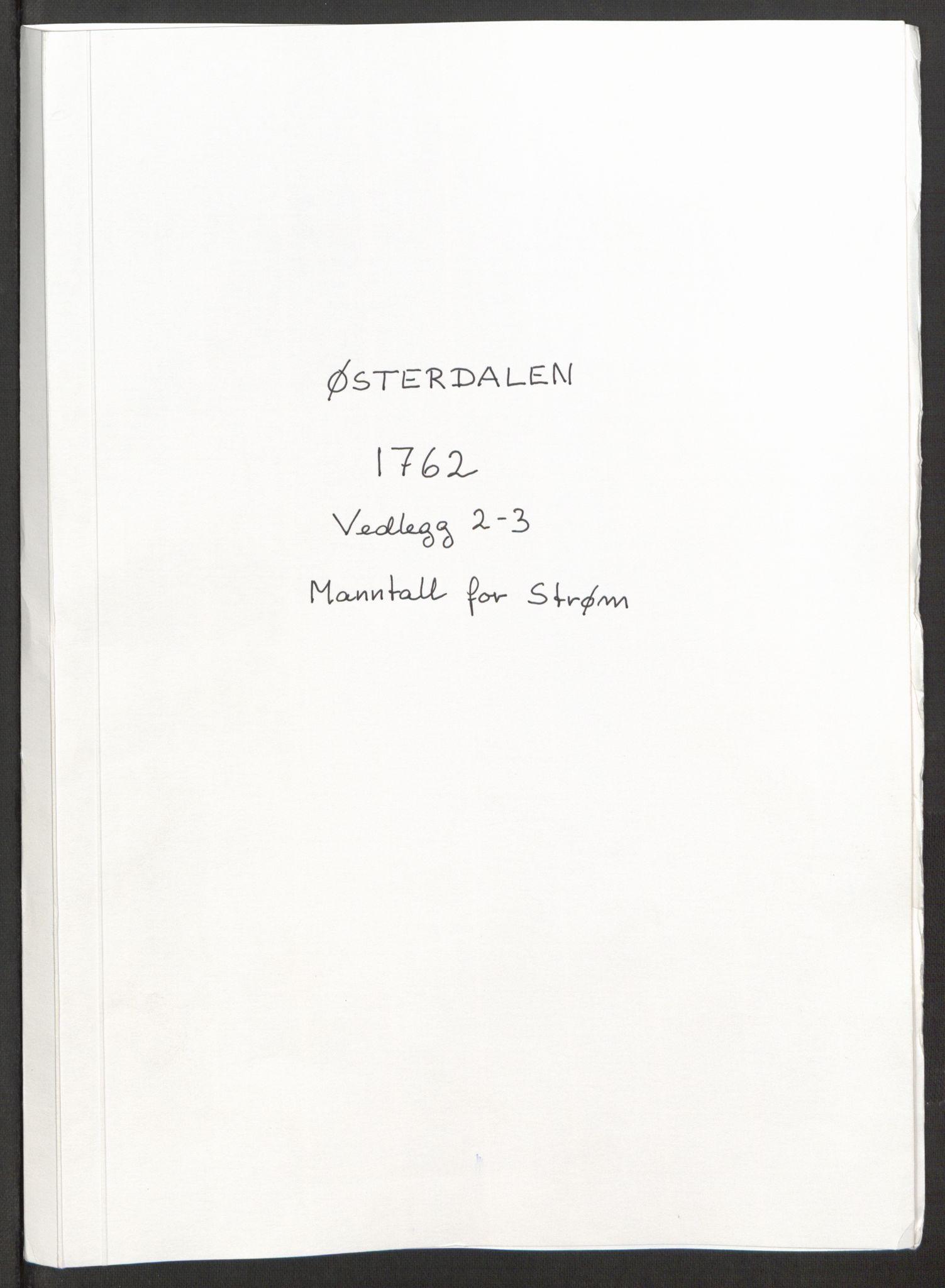 RA, Rentekammeret inntil 1814, Reviderte regnskaper, Fogderegnskap, R15/L1014: Ekstraskatten Østerdal, 1762-1764, s. 19