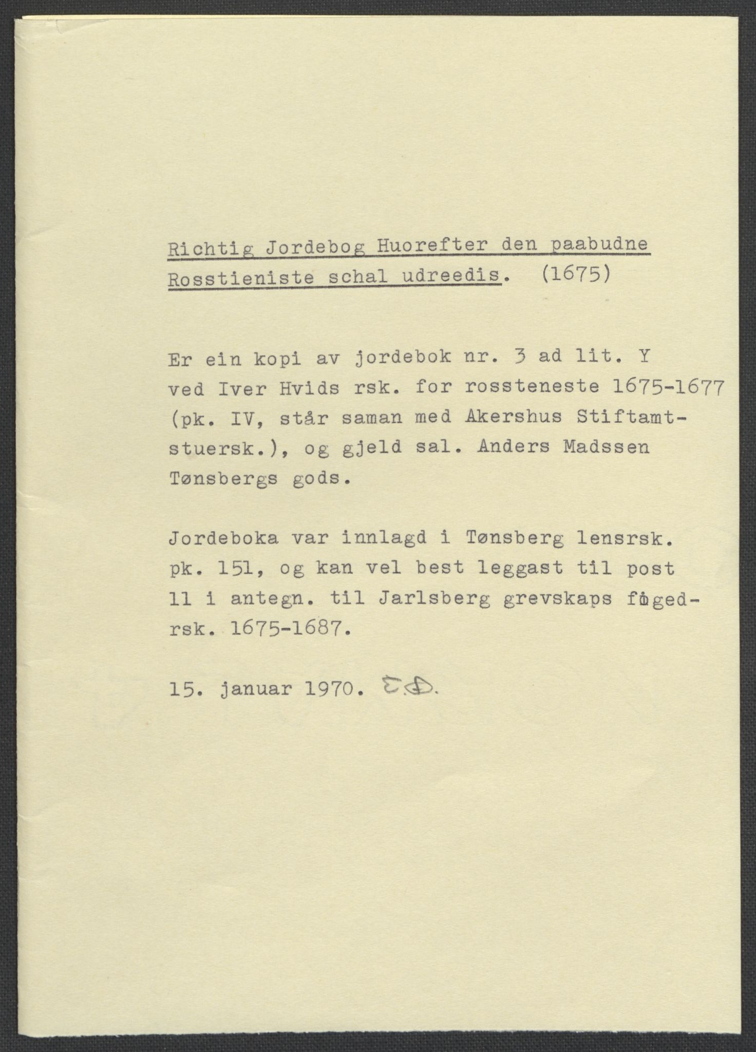 RA, Rentekammeret inntil 1814, Reviderte regnskaper, Fogderegnskap, R32/L1863: Fogderegnskap Jarlsberg grevskap, 1659-1687, s. 318