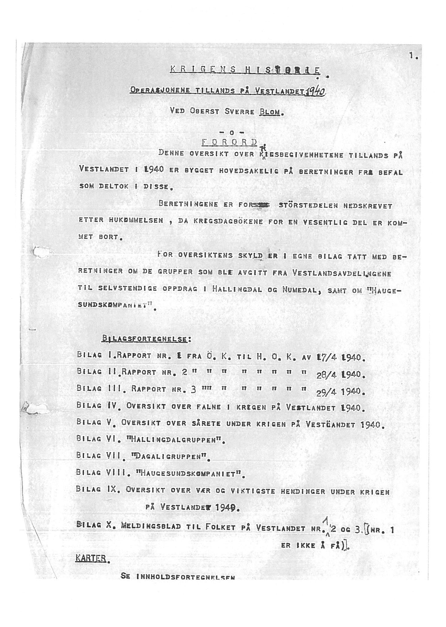 """SAB, Oberst Sverre Blom - manuskript til krigshistorie, F/L0001: Manuskript """"Krigens historie - operasjonene til lands på Vestlandet 1940"""" av oberst Sverre Blom, 1940, s. 1"""
