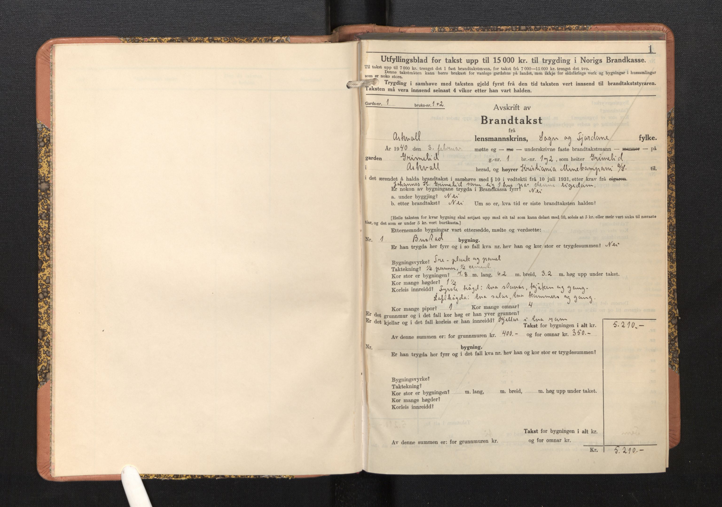 SAB, Lensmannen i Askvoll, 0012/L0005: Branntakstprotokoll, skjematakst, 1940-1949, s. 1