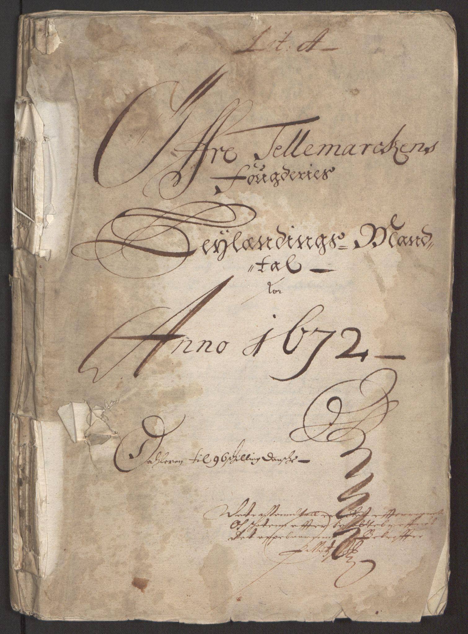 RA, Rentekammeret inntil 1814, Reviderte regnskaper, Fogderegnskap, R35/L2060: Fogderegnskap Øvre og Nedre Telemark, 1671-1672, s. 315
