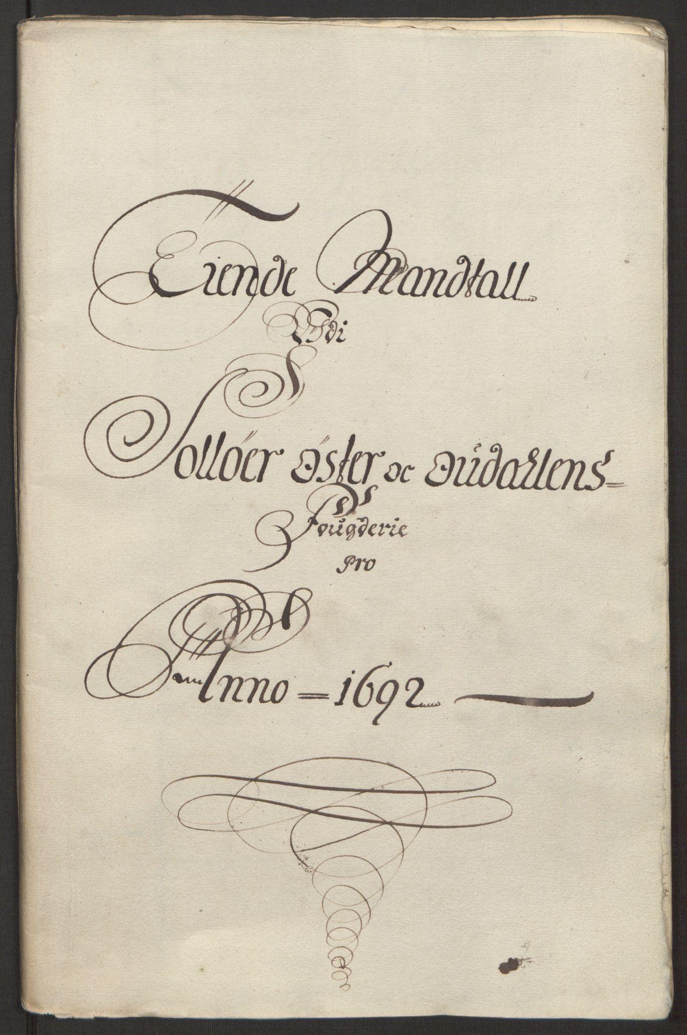 RA, Rentekammeret inntil 1814, Reviderte regnskaper, Fogderegnskap, R13/L0830: Fogderegnskap Solør, Odal og Østerdal, 1692, s. 191