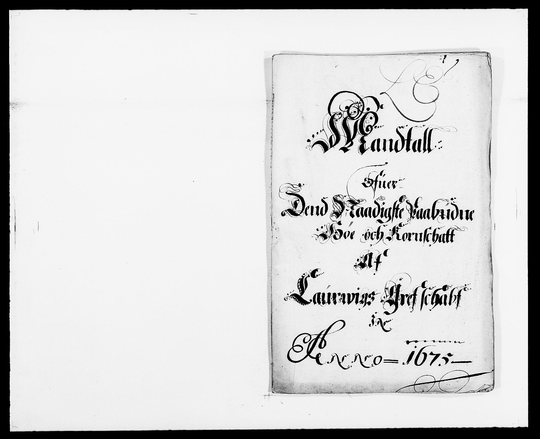 RA, Rentekammeret inntil 1814, Reviderte regnskaper, Fogderegnskap, R33/L1967: Fogderegnskap Larvik grevskap, 1675-1687, s. 197