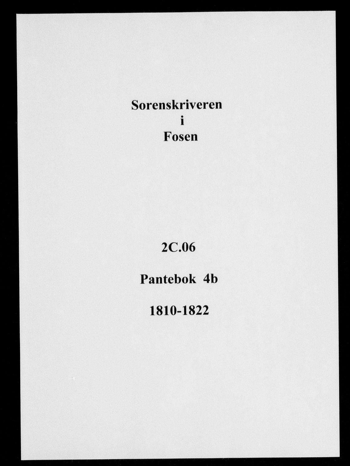 SAT, Fosen sorenskriveri, 2/2C/L0006: Pantebok nr. 4B, 1810-1822